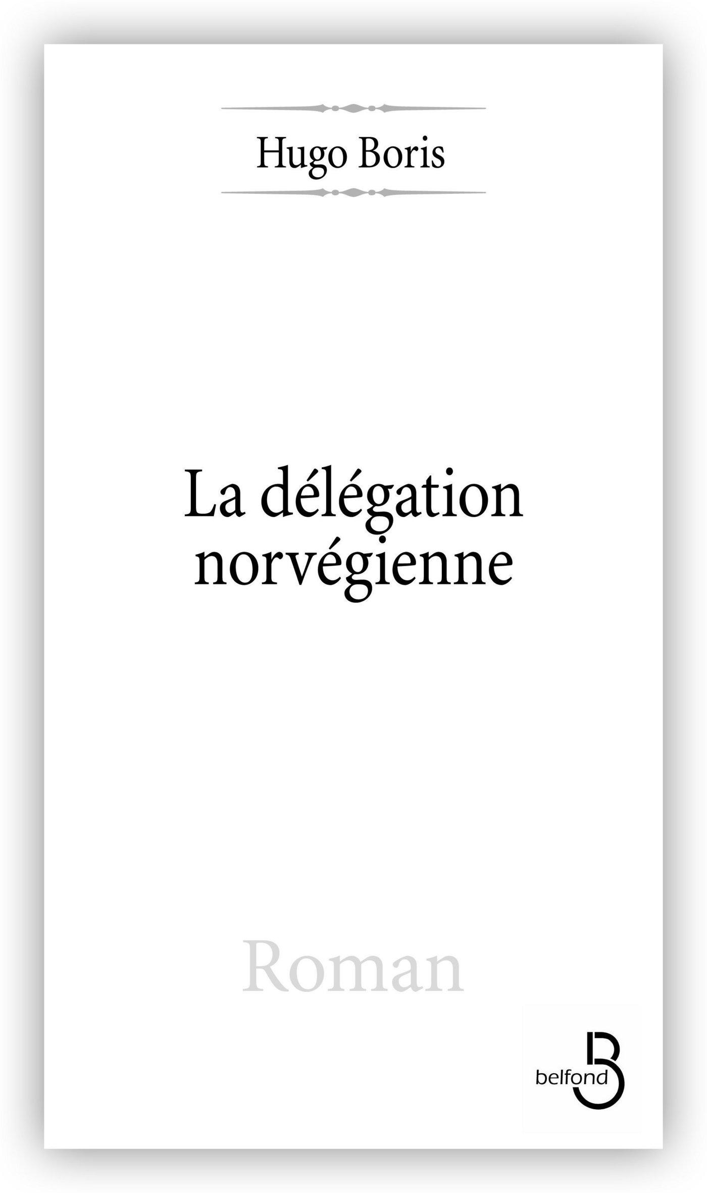 La Délégation norvégienne (ebook)