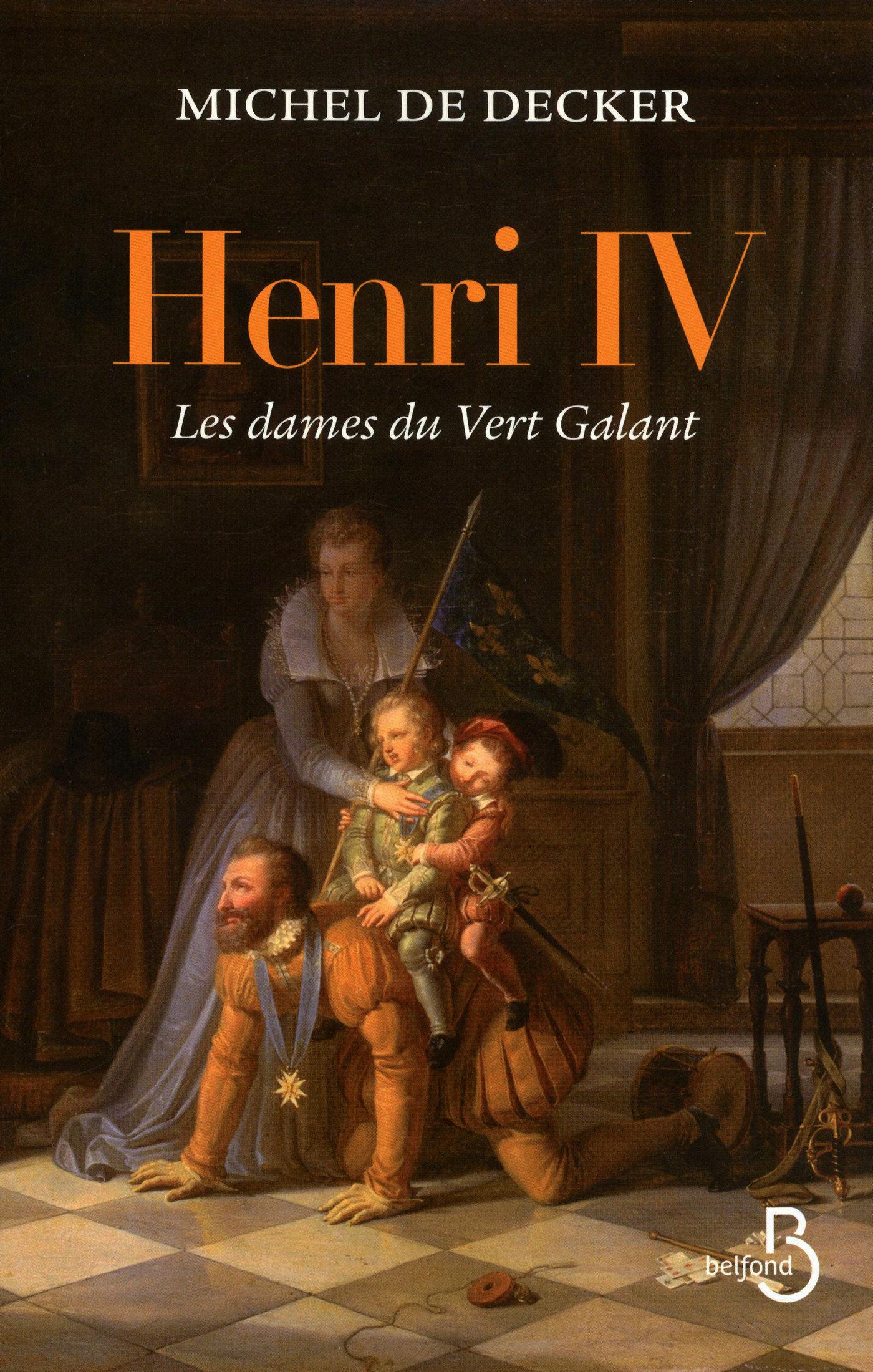 Henri IV, les dames du Vert Galant (ebook)