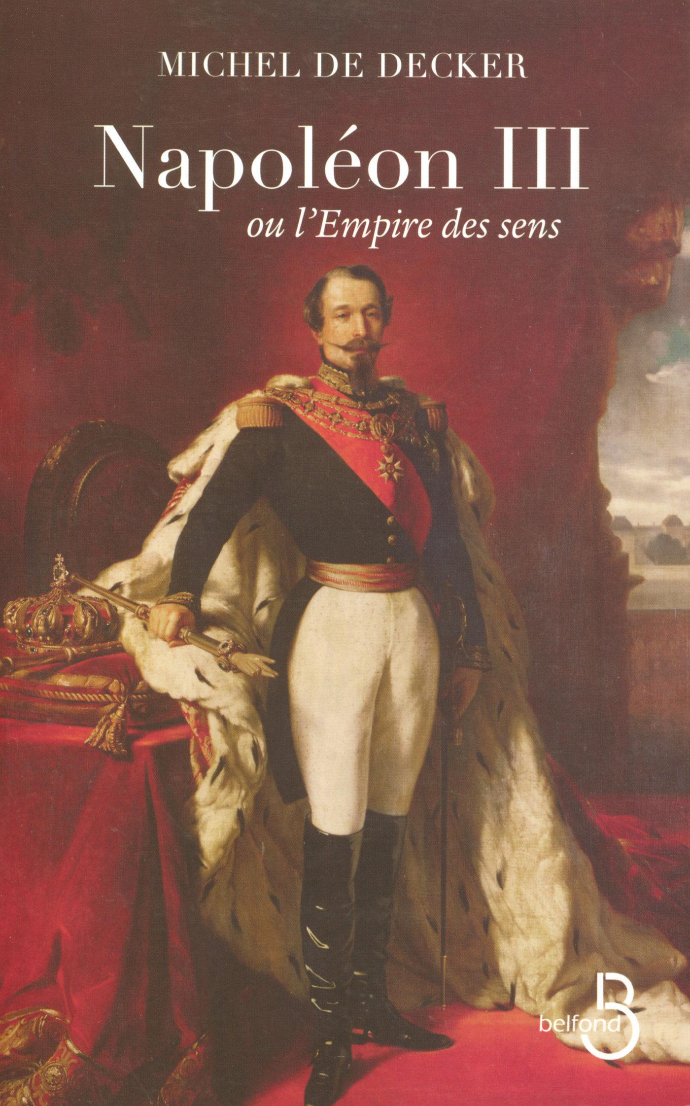 Napoléon III ou l'empire des sens (ebook)