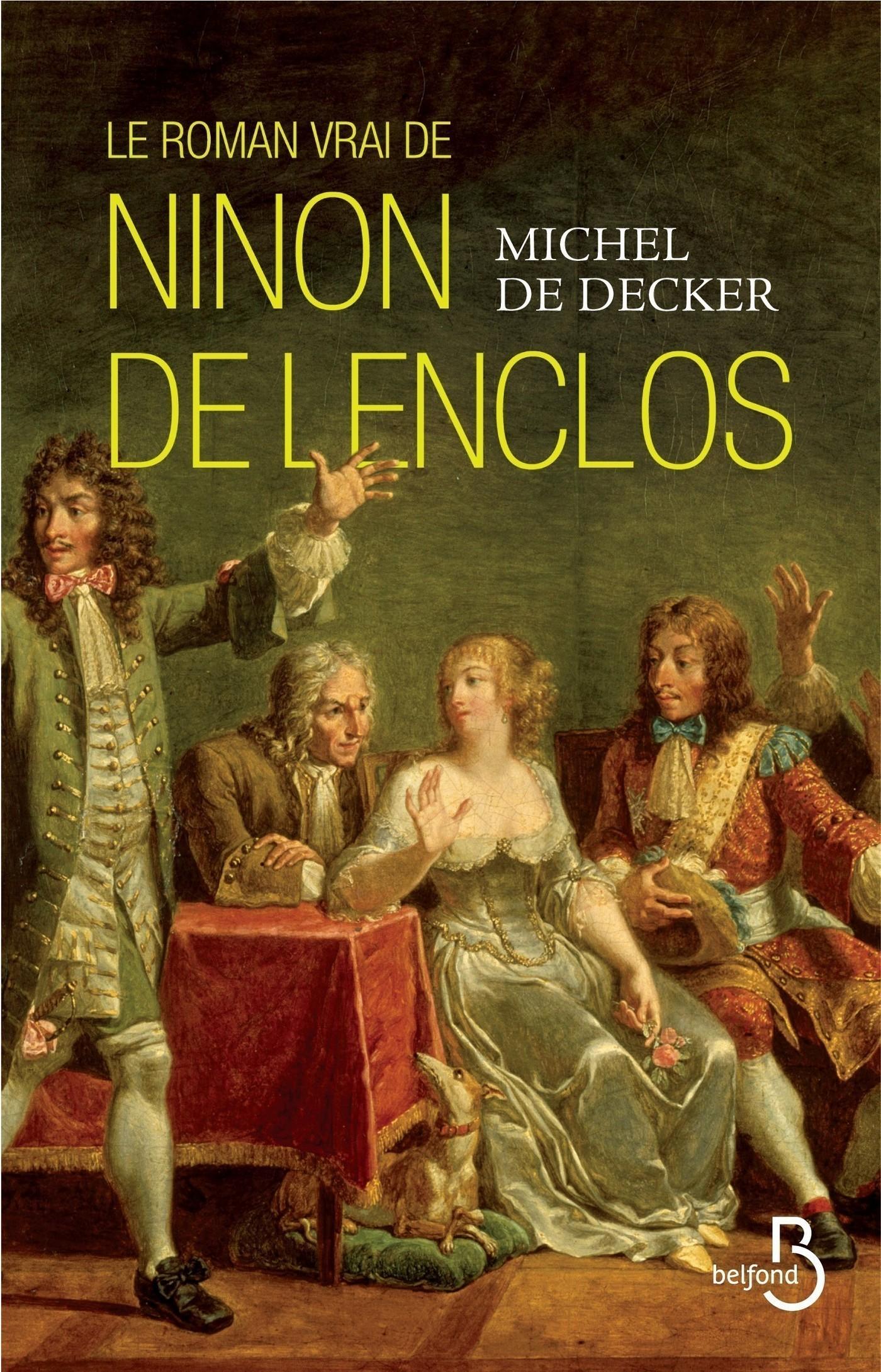 Le roman vrai de Ninon de Lenclos (ebook)