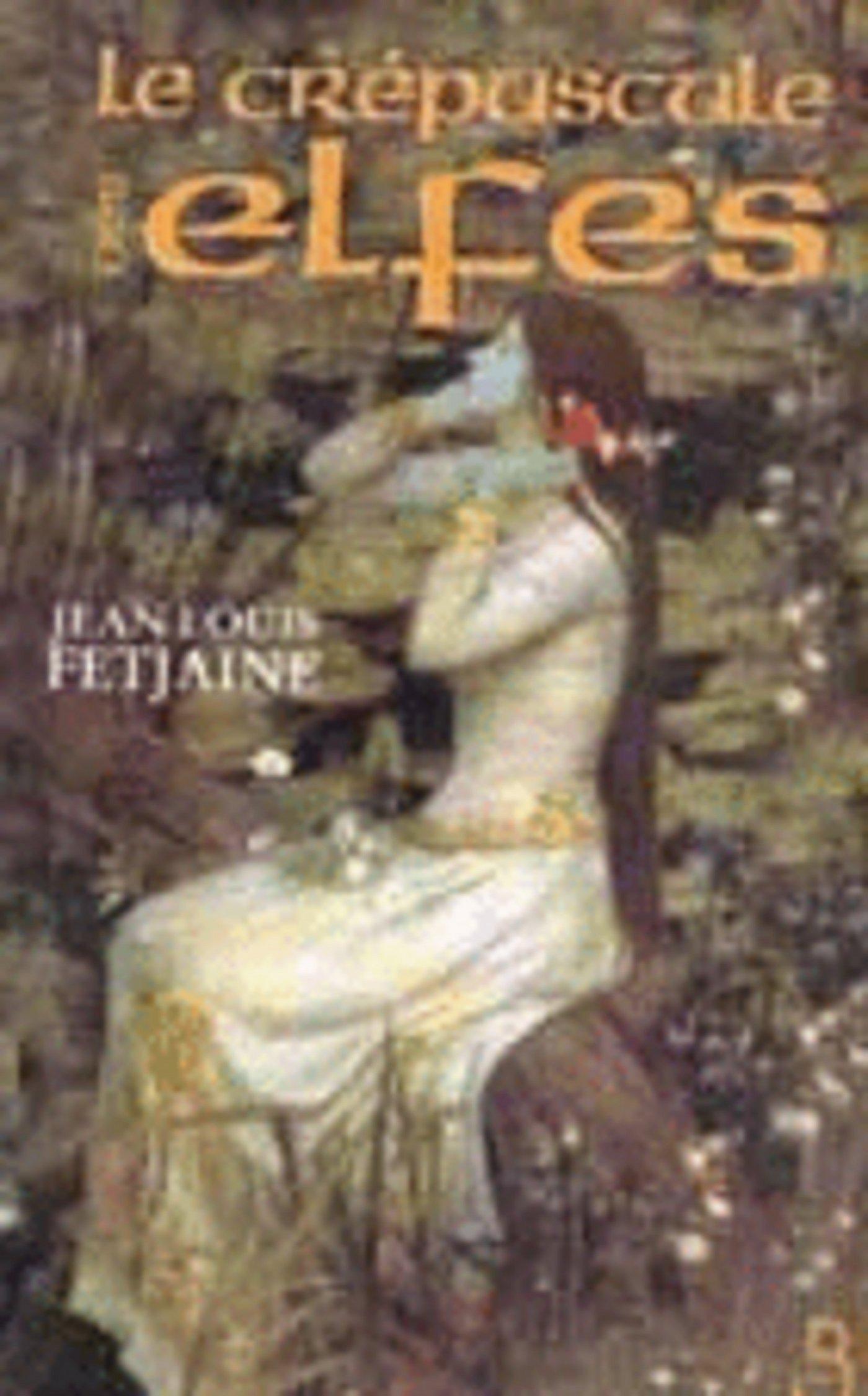 Le Crépuscule des elfes (ebook)