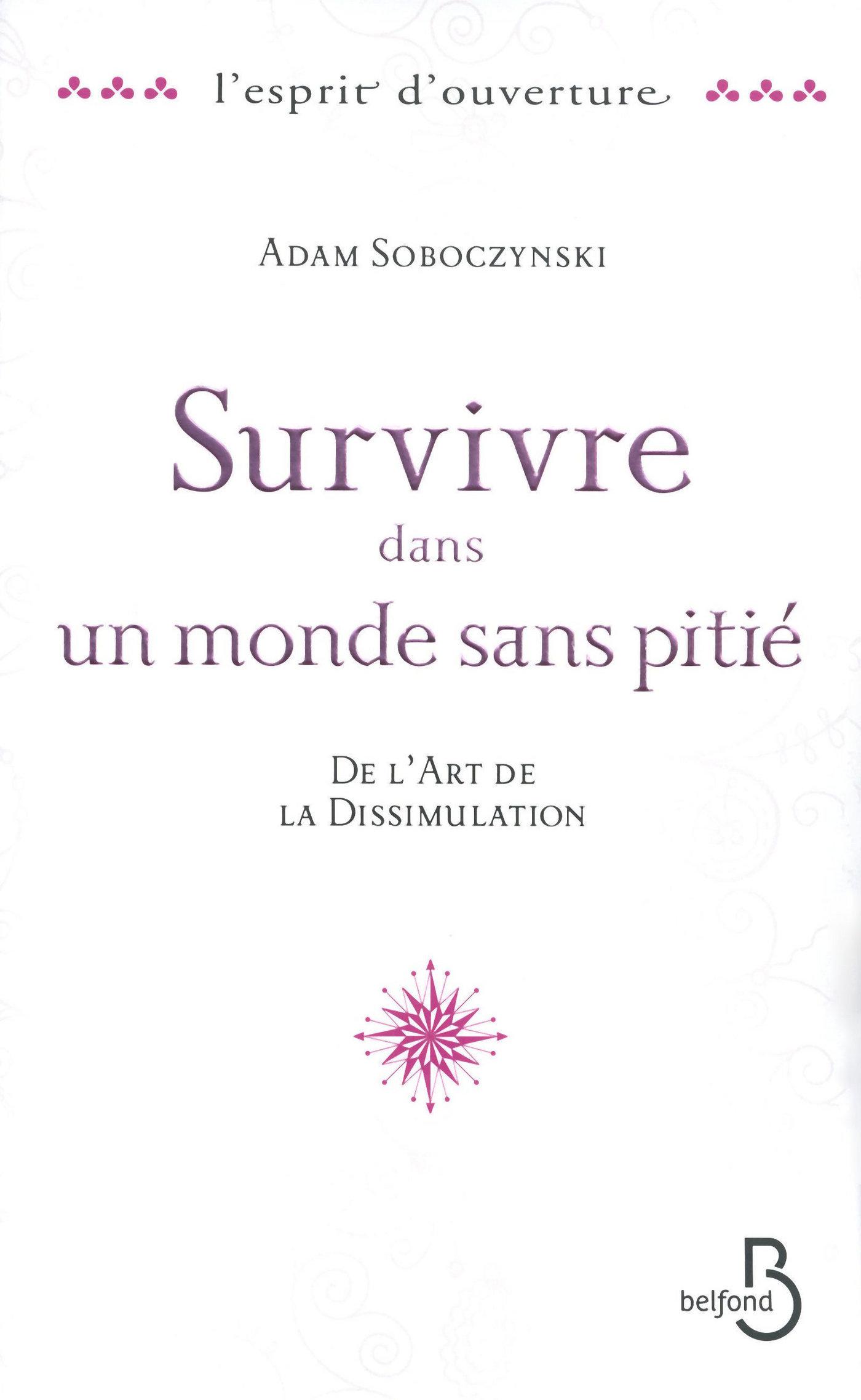 Survivre dans un monde sans pitié (ebook)