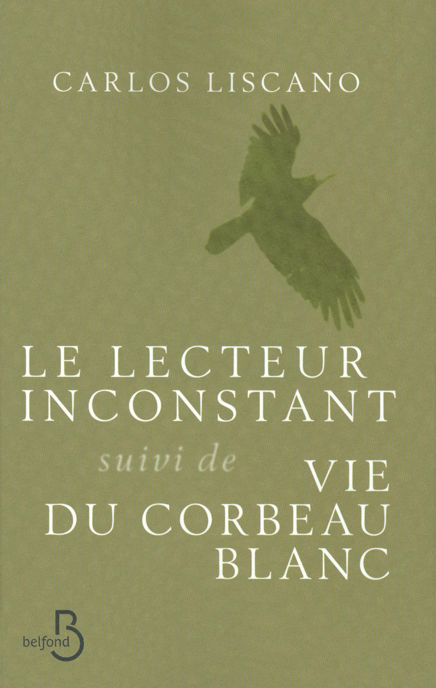 Le Lecteur inconstant suivi de Vie du corbeau blanc (ebook)