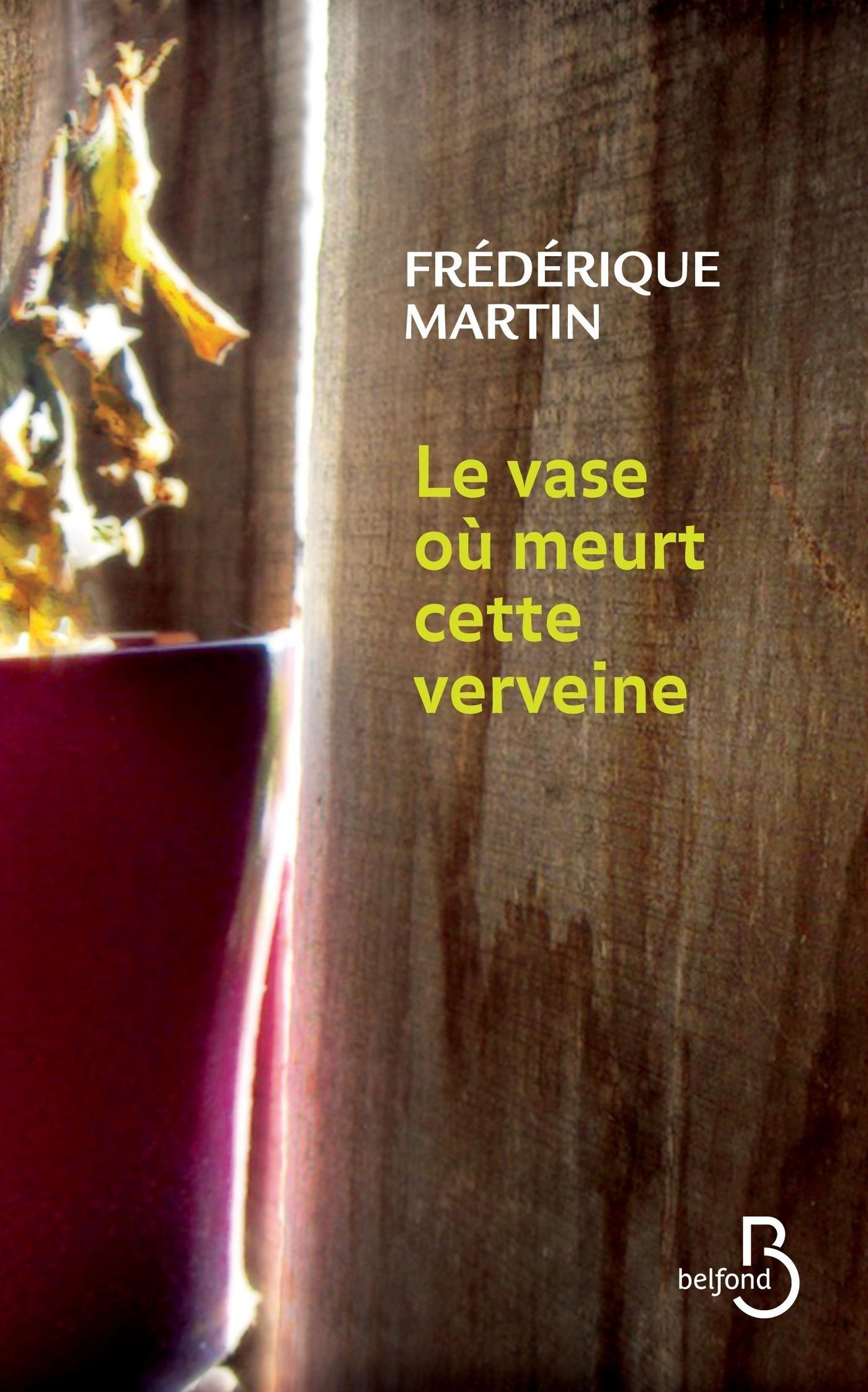 Le vase où meurt cette verveine (ebook)