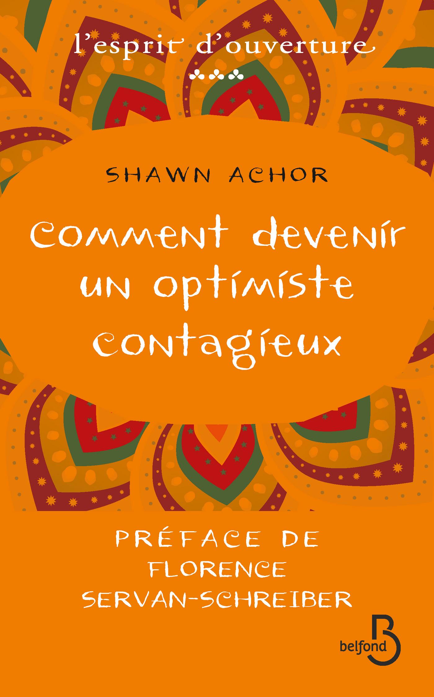 Comment devenir un optimiste contagieux (ebook)