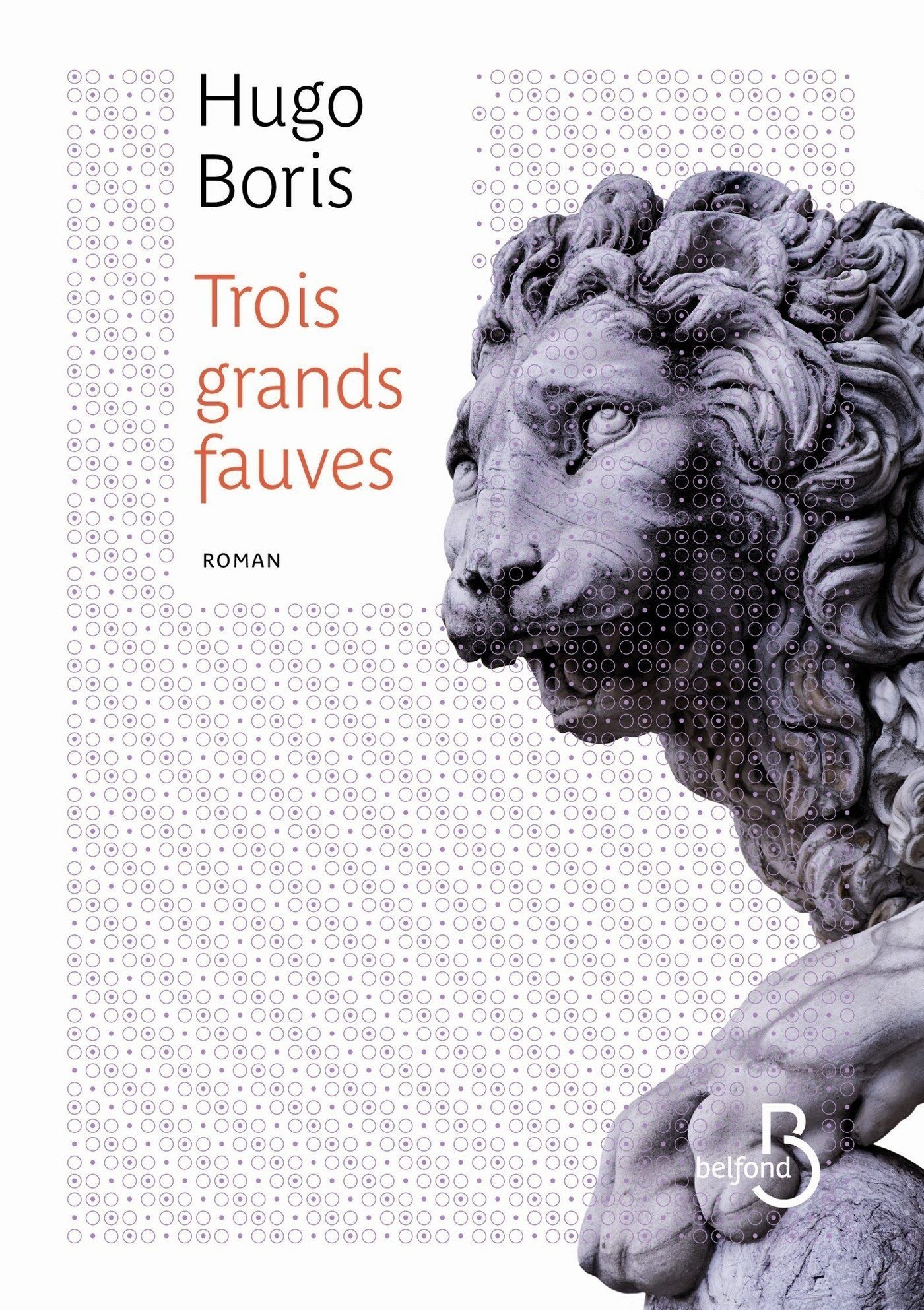 Trois grands fauves (ebook)