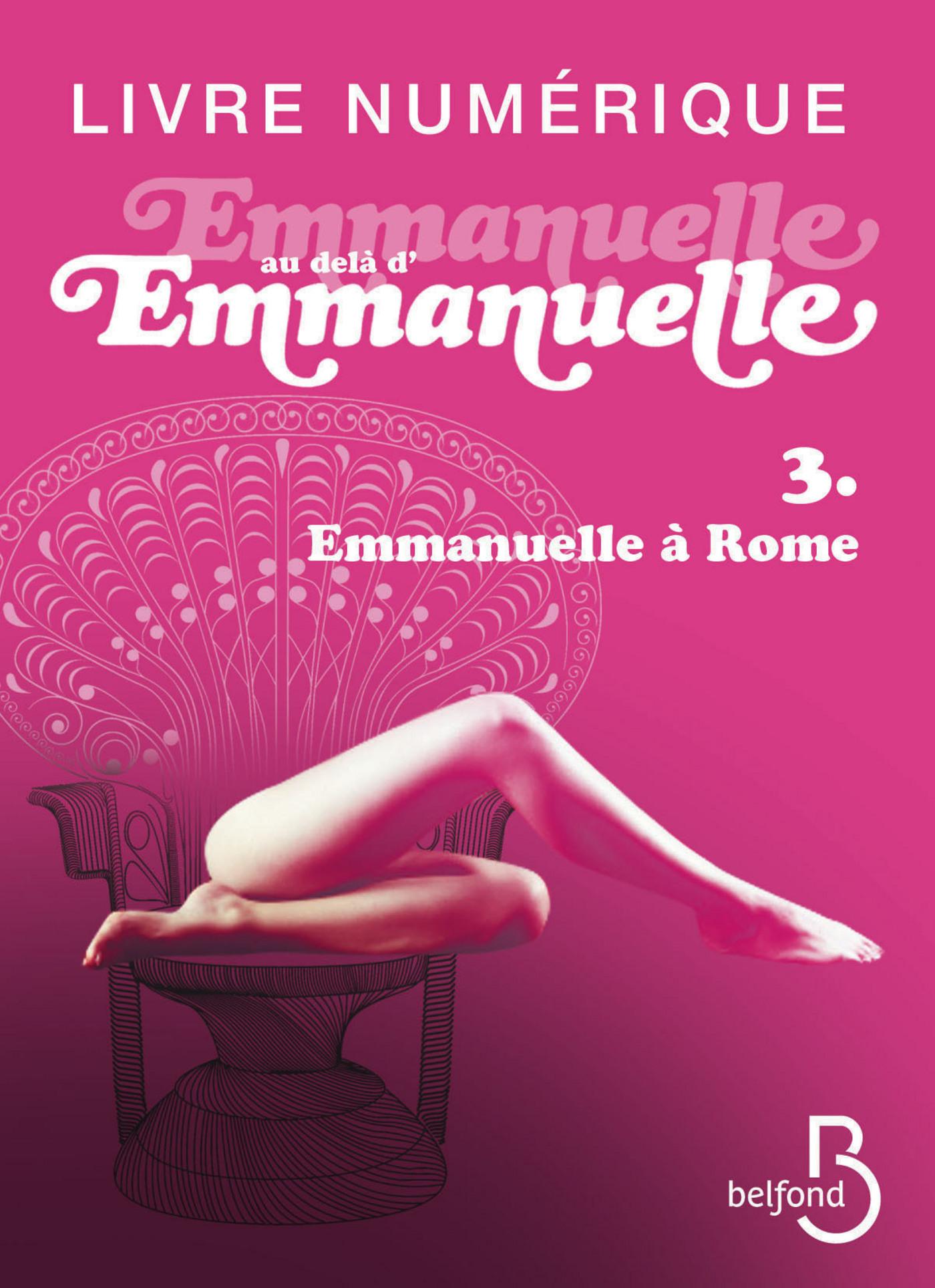 Emmanuelle au-delà d'Emmanuelle, 3 (ebook)