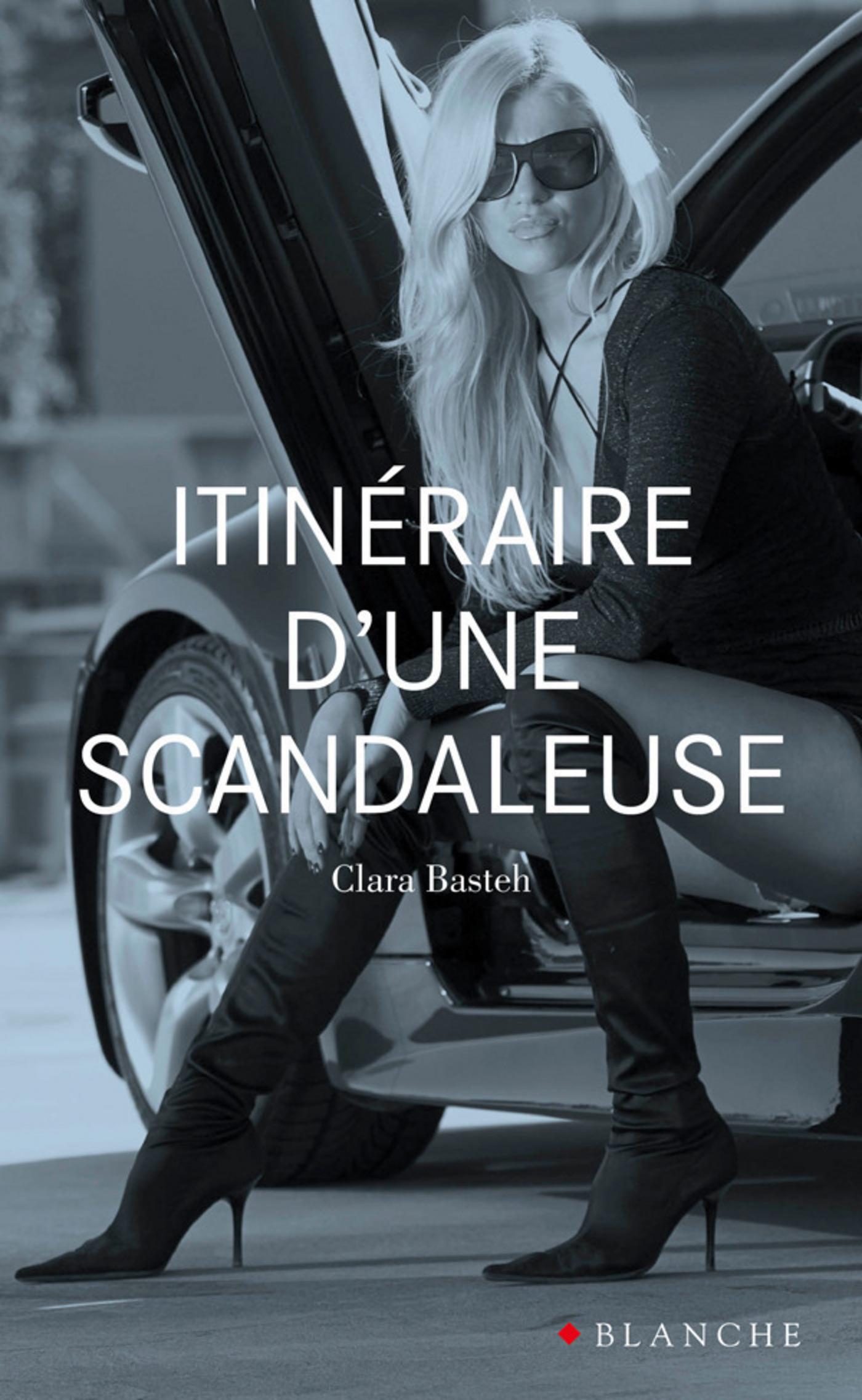 Itinéraire d'une scandaleuse (ebook)