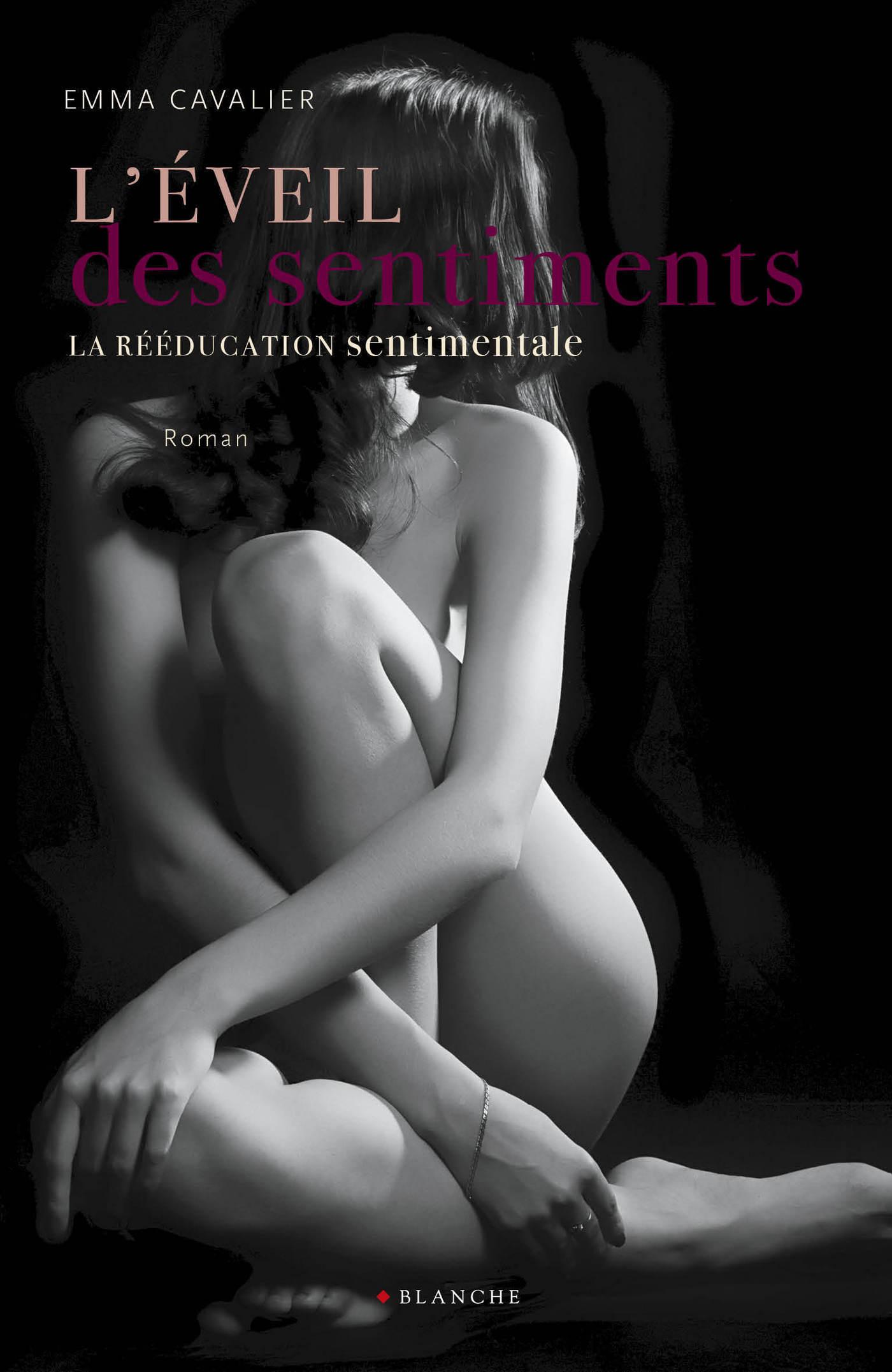 La rééducation sentimentale Tome 2 L'éveil des sentiments (ebook)