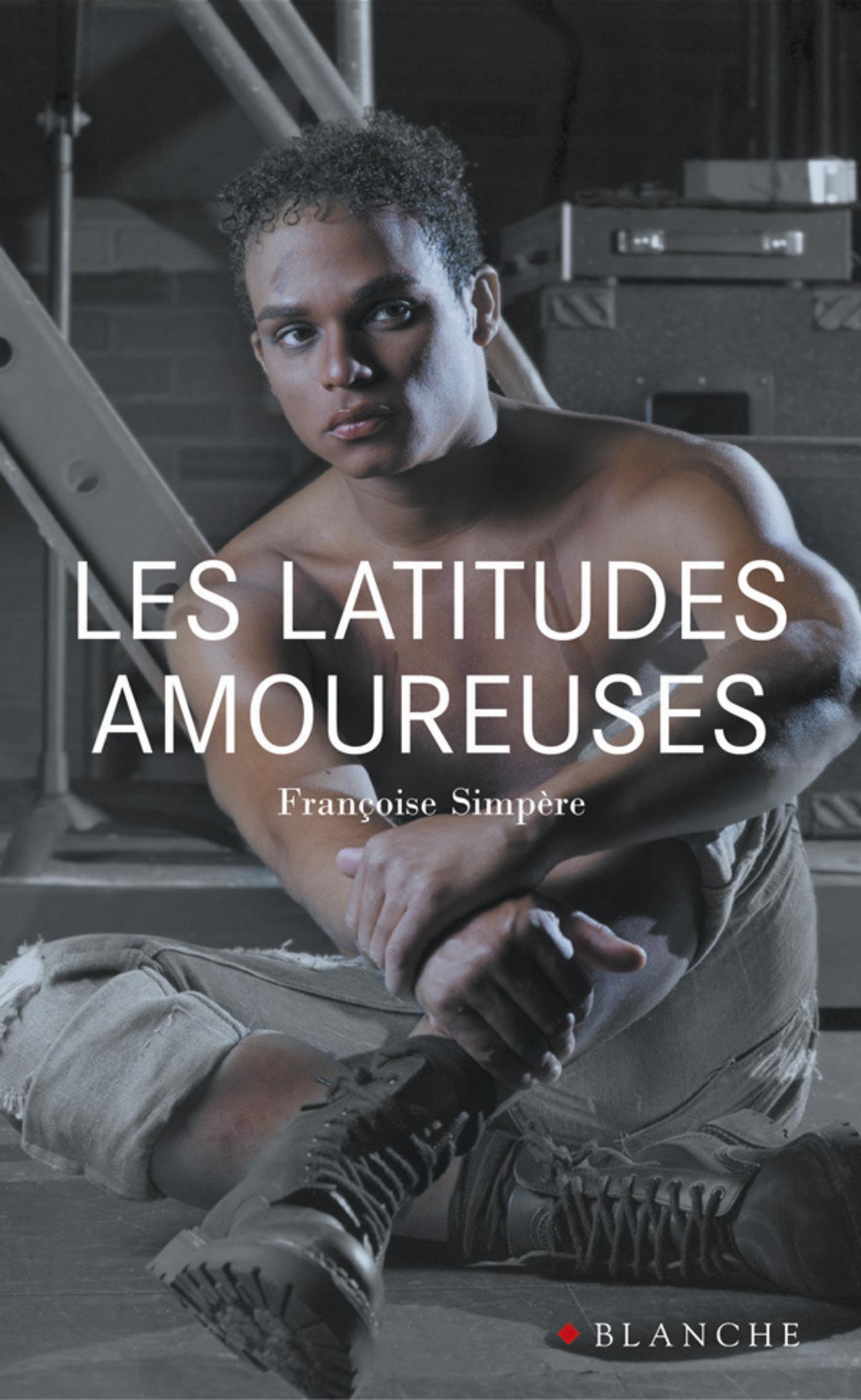 Les latitudes amoureuses (ebook)
