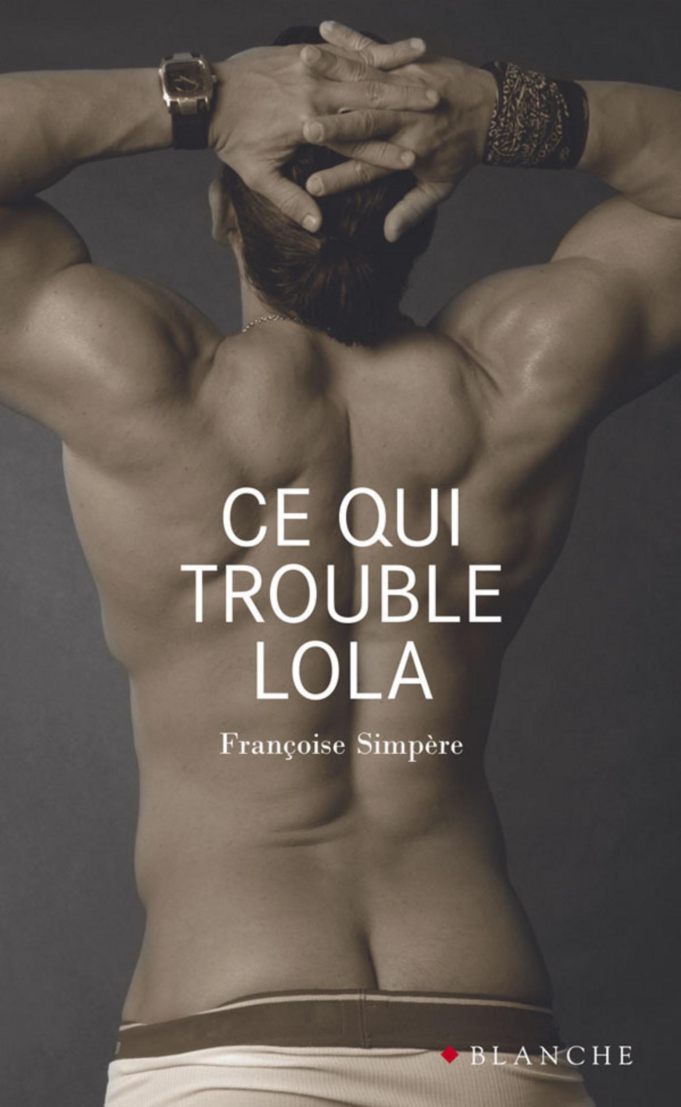 Ce qui trouble Lola (ebook)