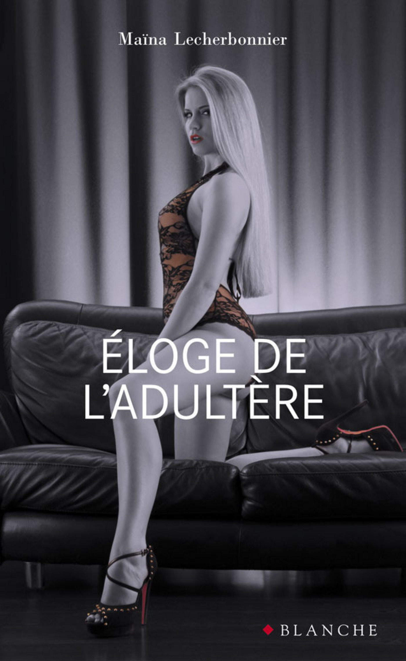 Eloge de l'adultère (ebook)
