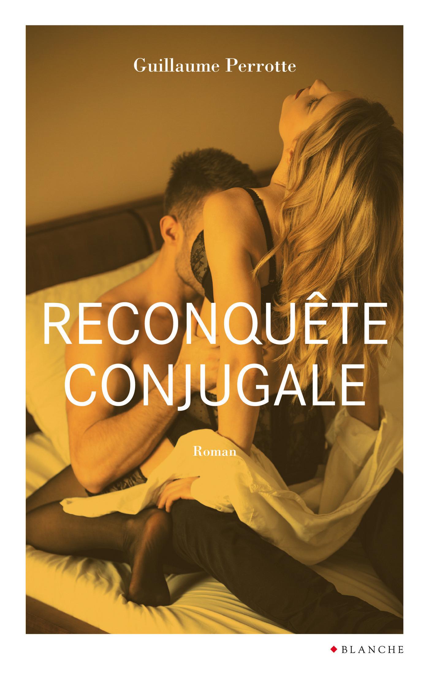 Reconquête conjugale (ebook)