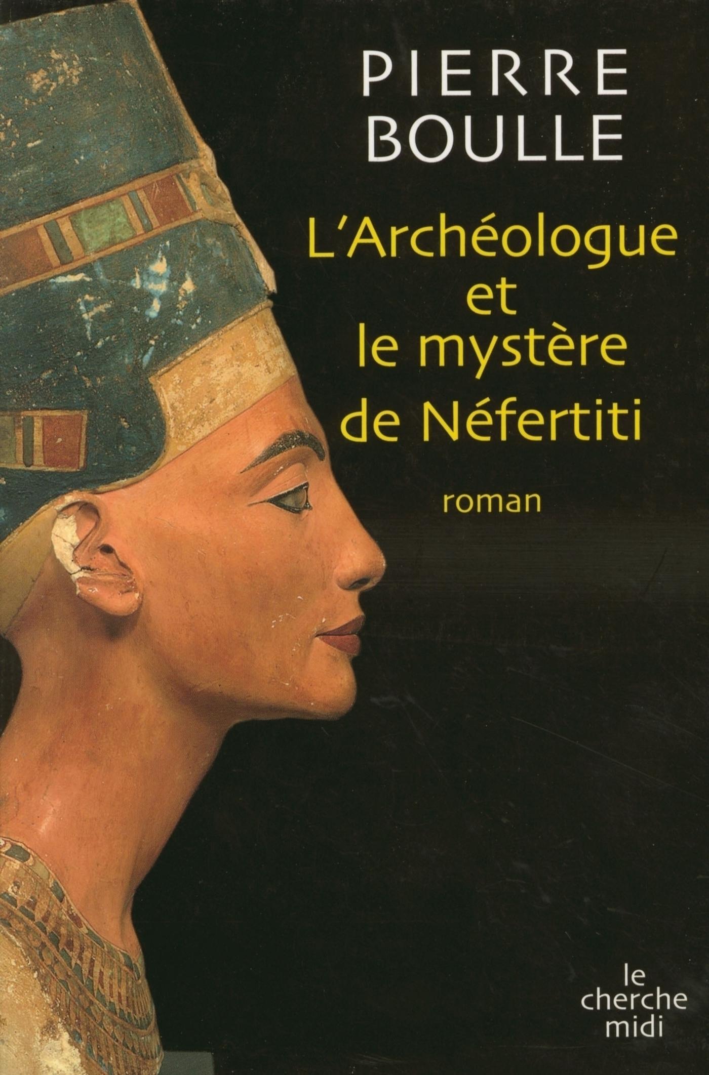 L'archéologue et le mystère de Nefertiti (ebook)