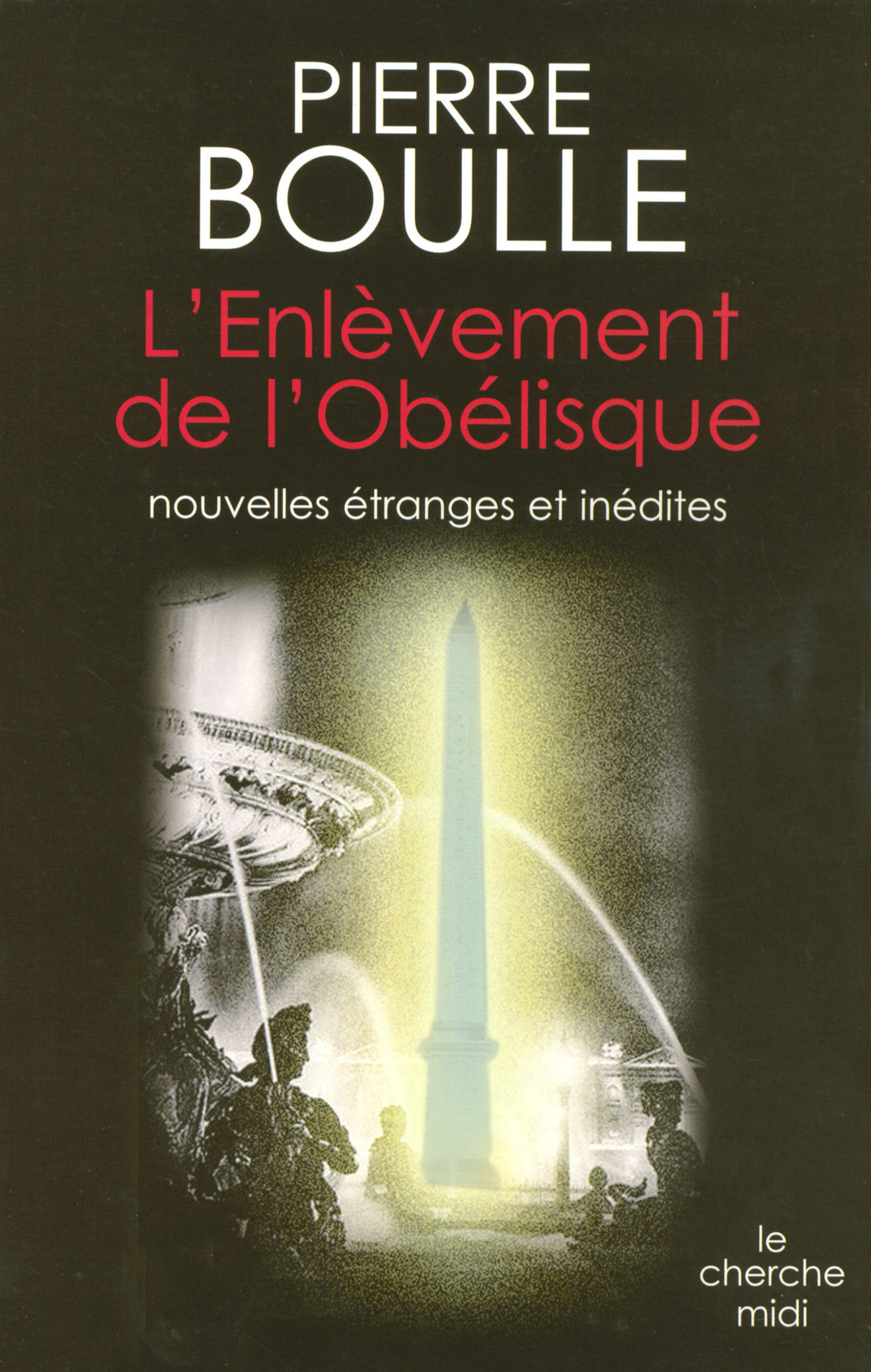 L'enlèvement de l'Obélisque (ebook)
