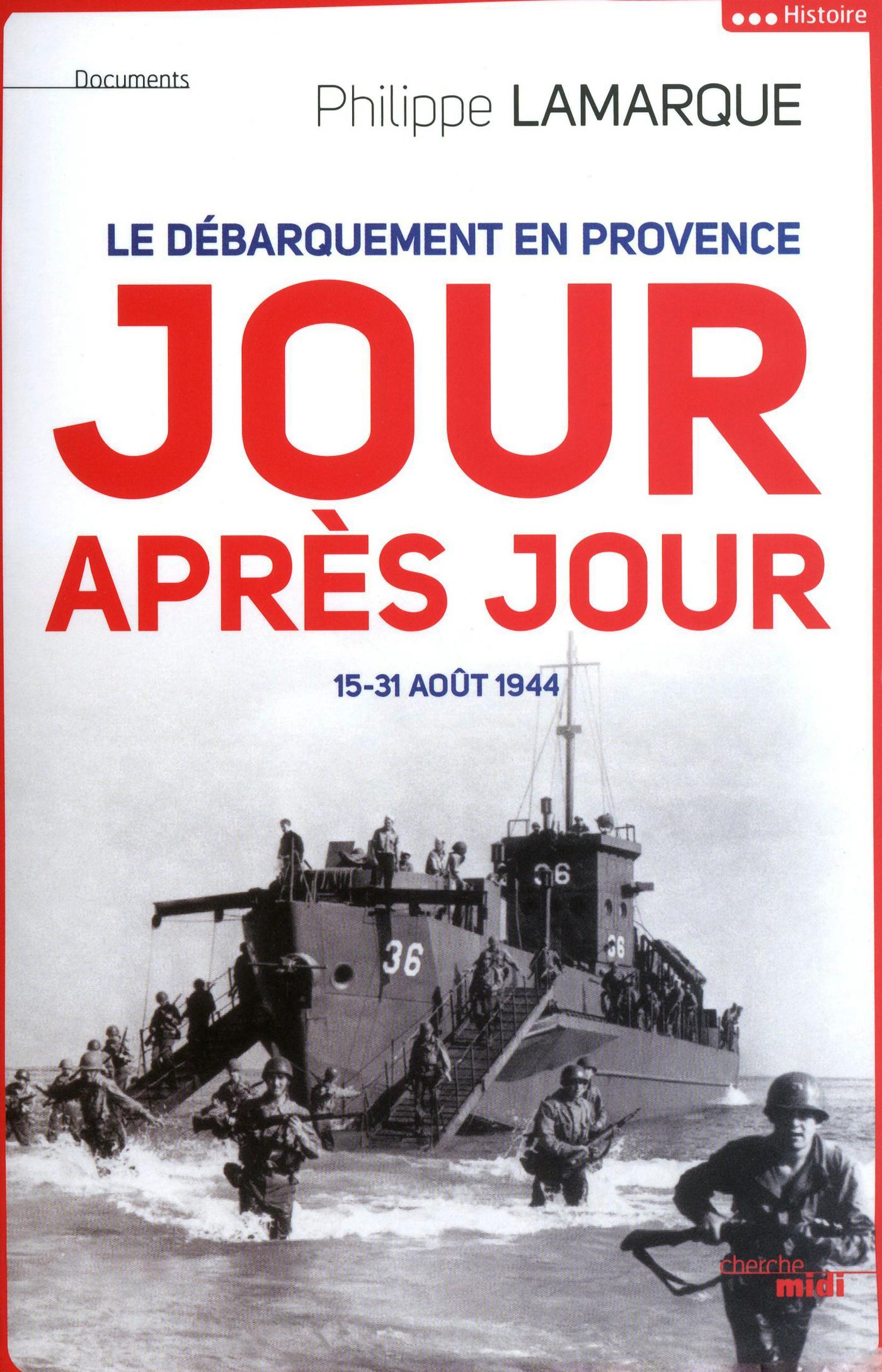 Le débarquement en Provence jour après jour