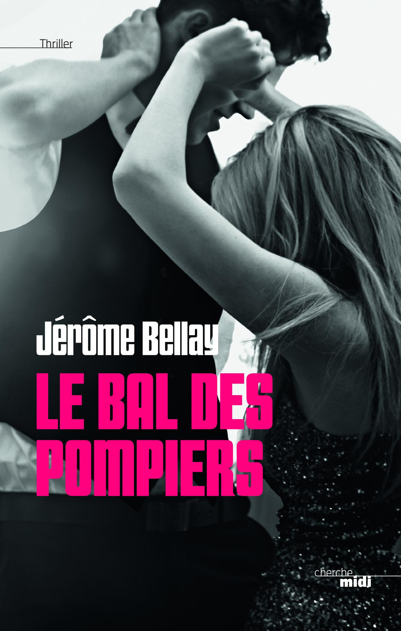 Le Bal des pompiers (ebook)