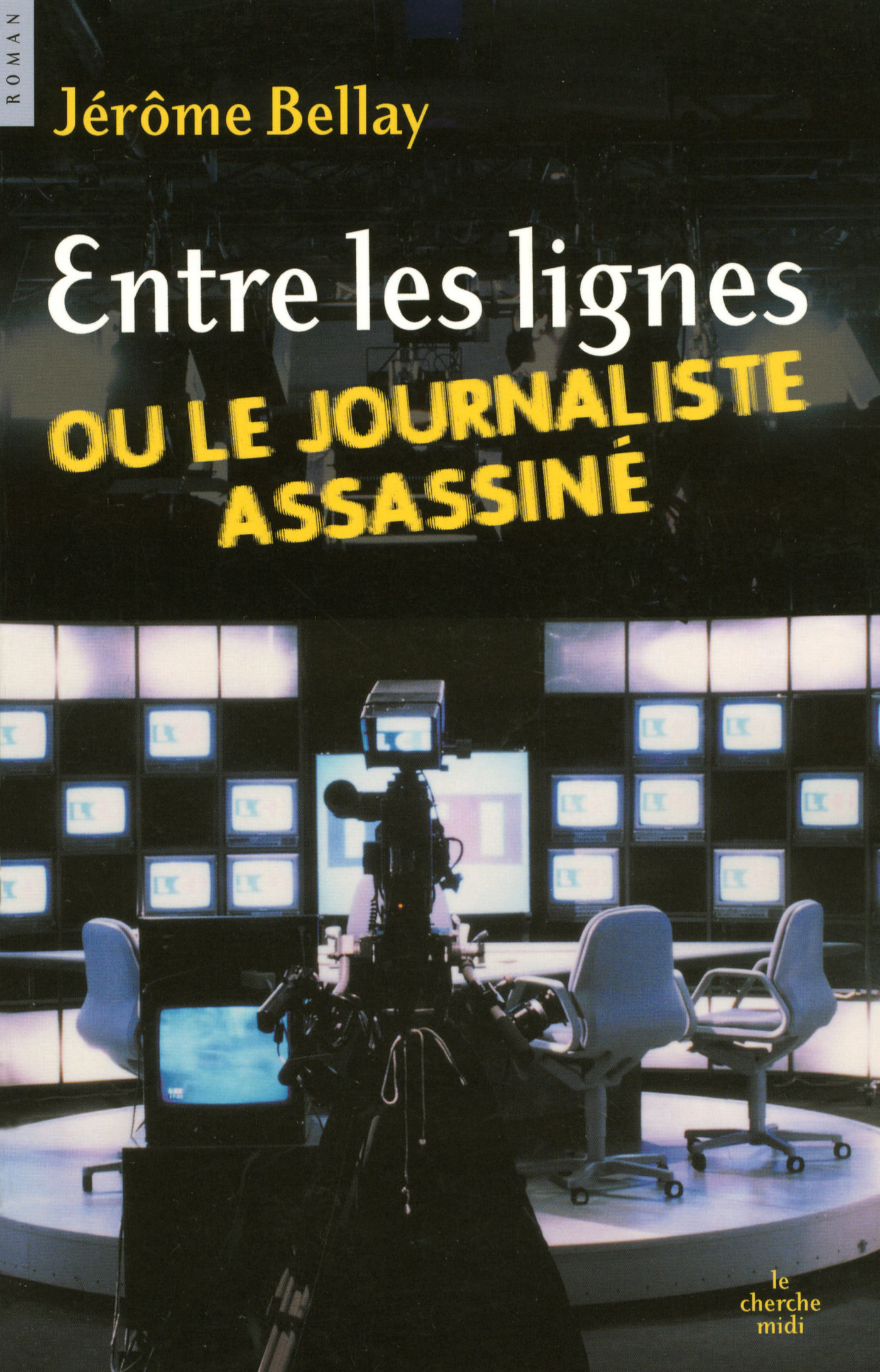 Entre les lignes ou le journaliste assasiné (ebook)