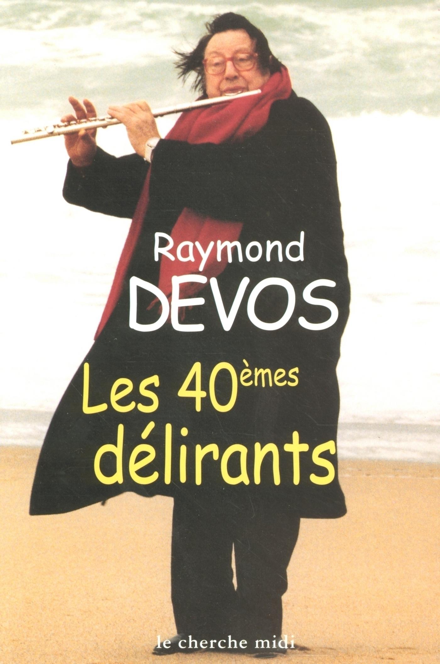 Les 40èmes délirants (ebook)