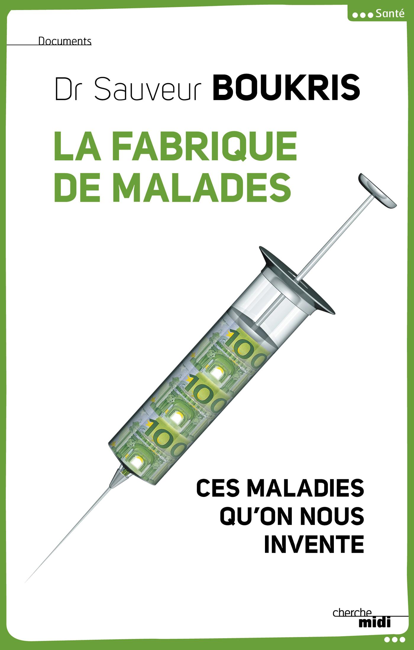 La Fabrique de malades (ebook)