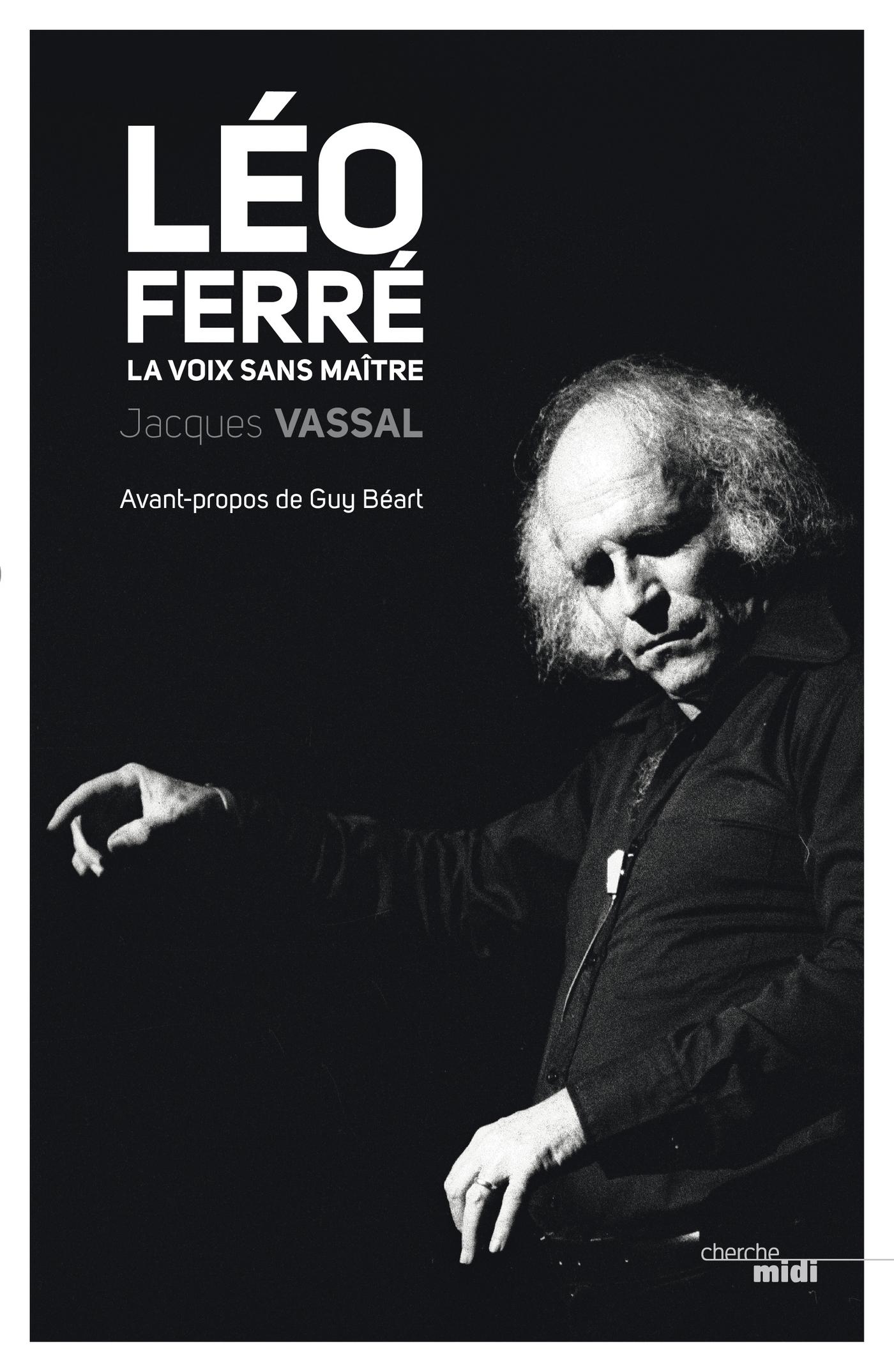 Léo Ferré, la voix sans maître (ebook)