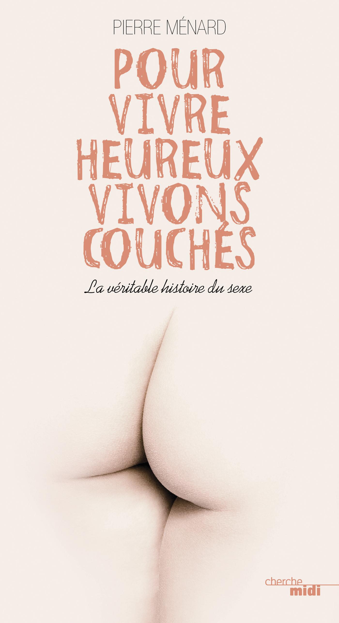 Pour vivre heureux, vivons couchés (ebook)
