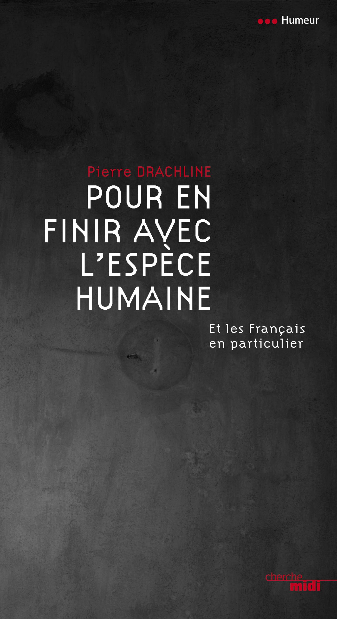 Pour en finir avec l'espèce humaine (ebook)