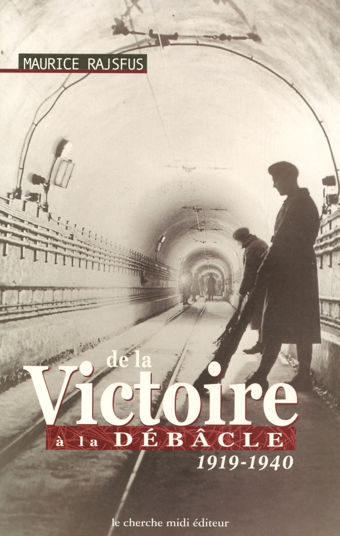 DE LA VICTOIRE A LA DEBACLE 1919-1940 (ebook)