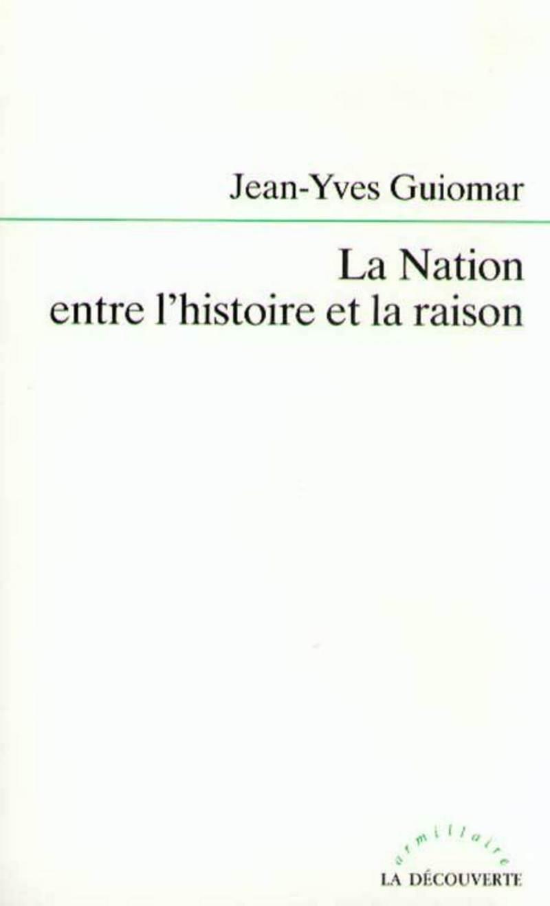 La Nation entre l'histoire et la raison (ebook)