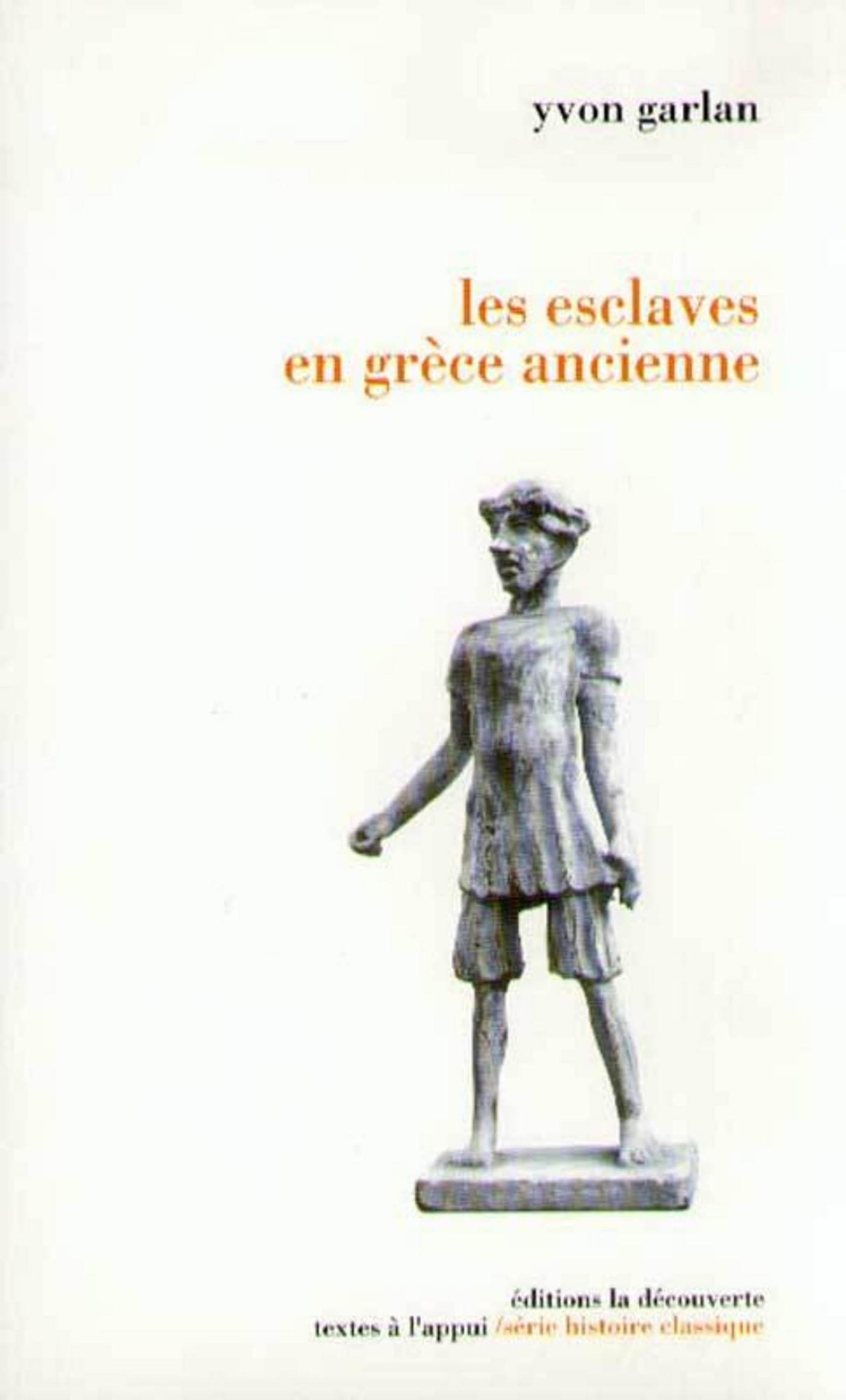 Les esclaves en Grèce ancienne (ebook)