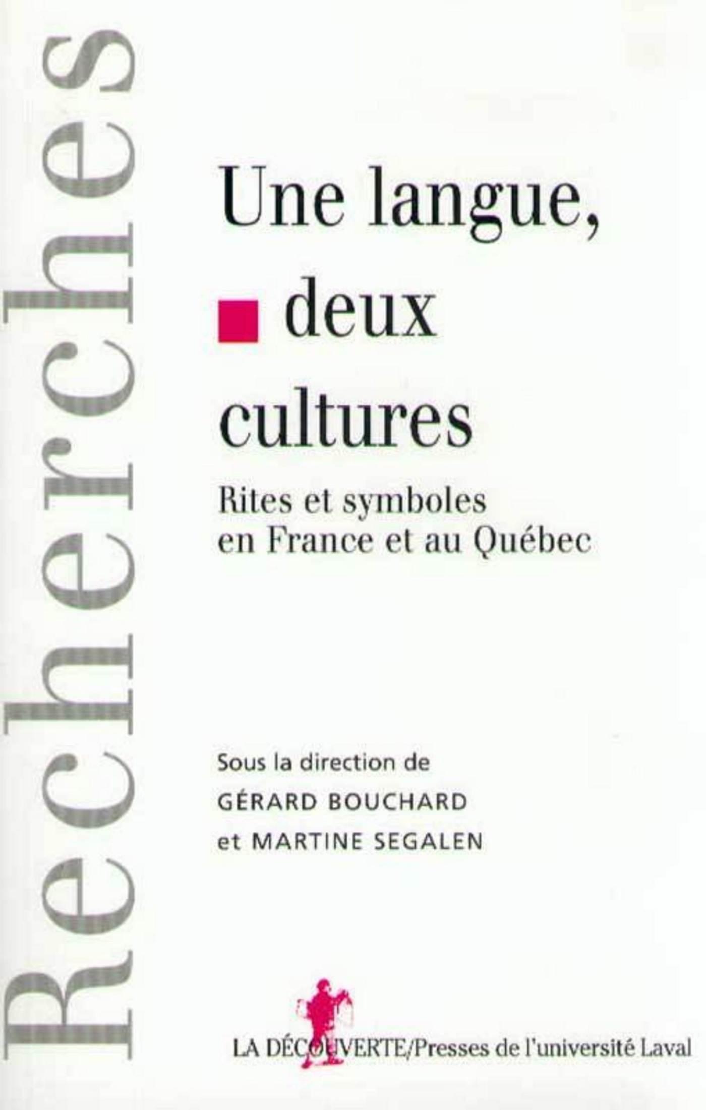 Une langue, deux cultures