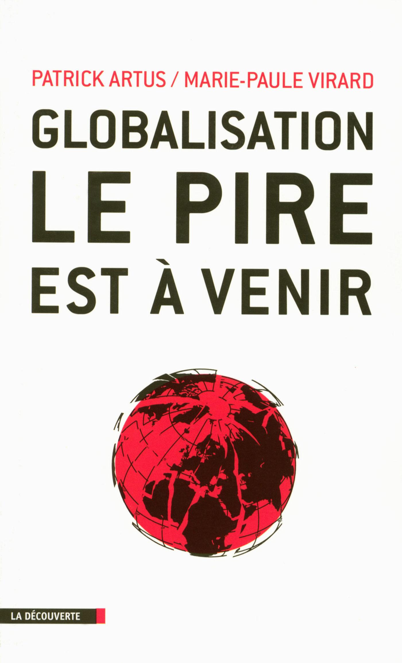 Globalisation, le pire est à venir (ebook)