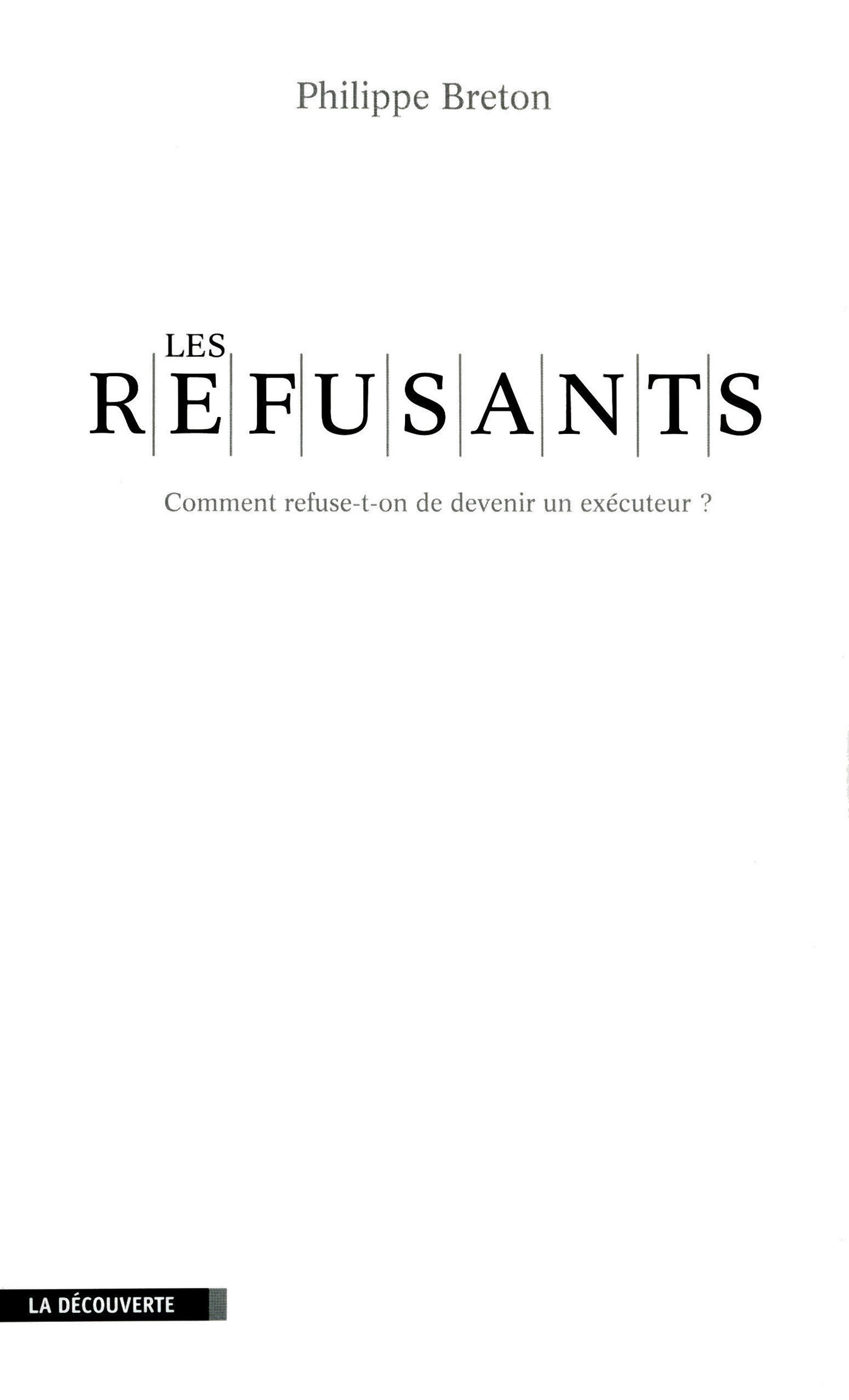 Les refusants (ebook)