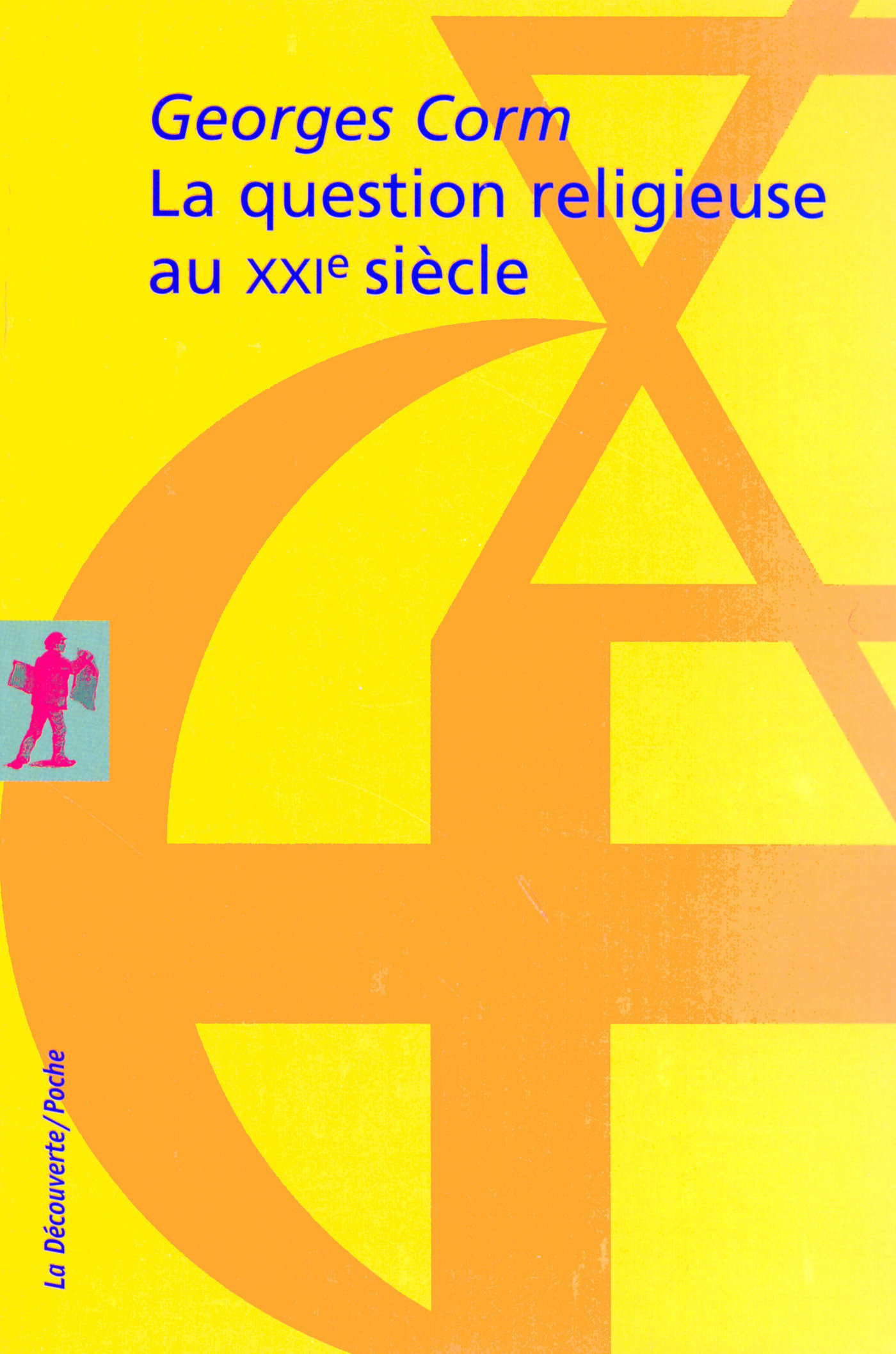 La question religieuse au XXIe siècle (ebook)