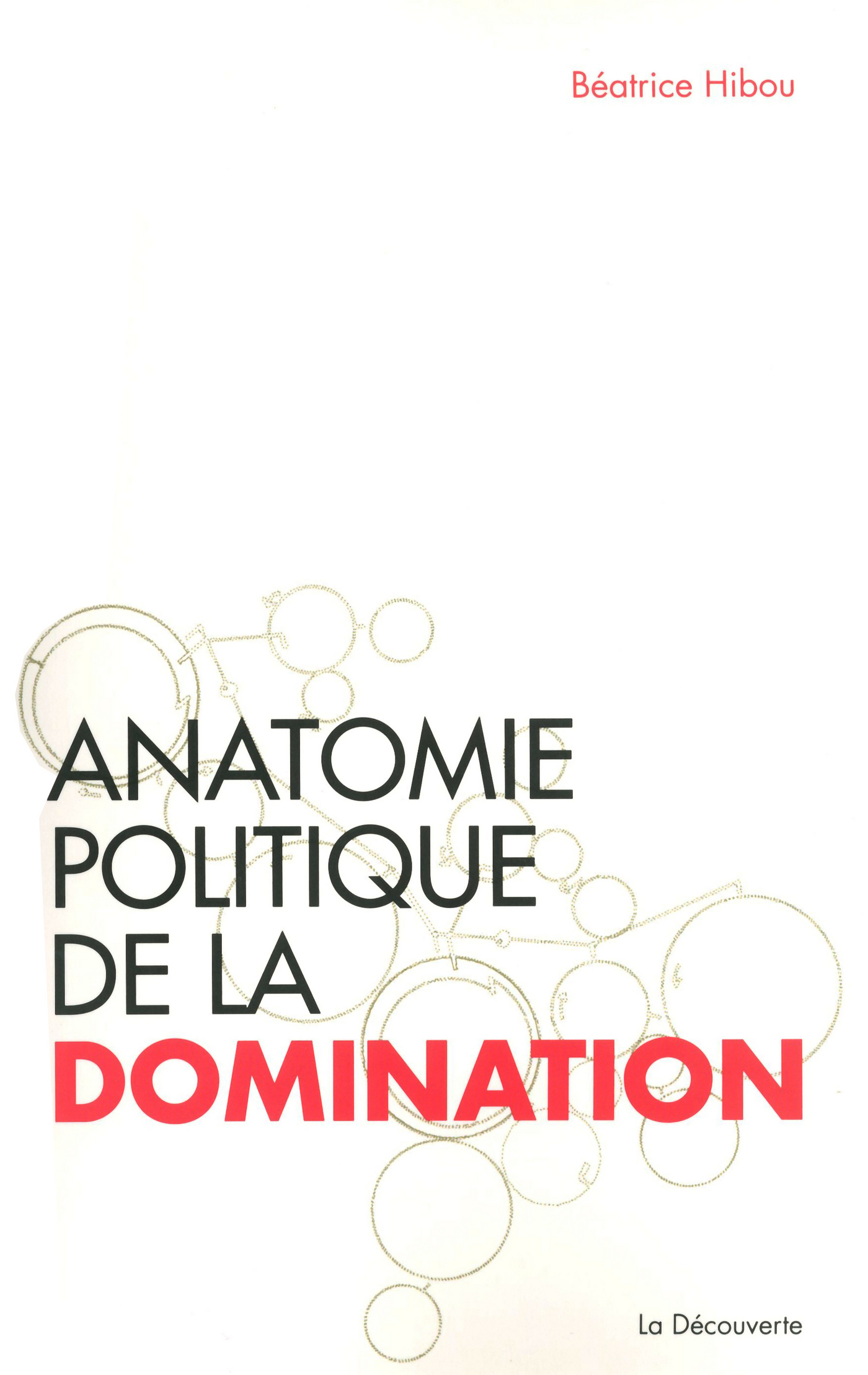 Anatomie politique de la domination (ebook)