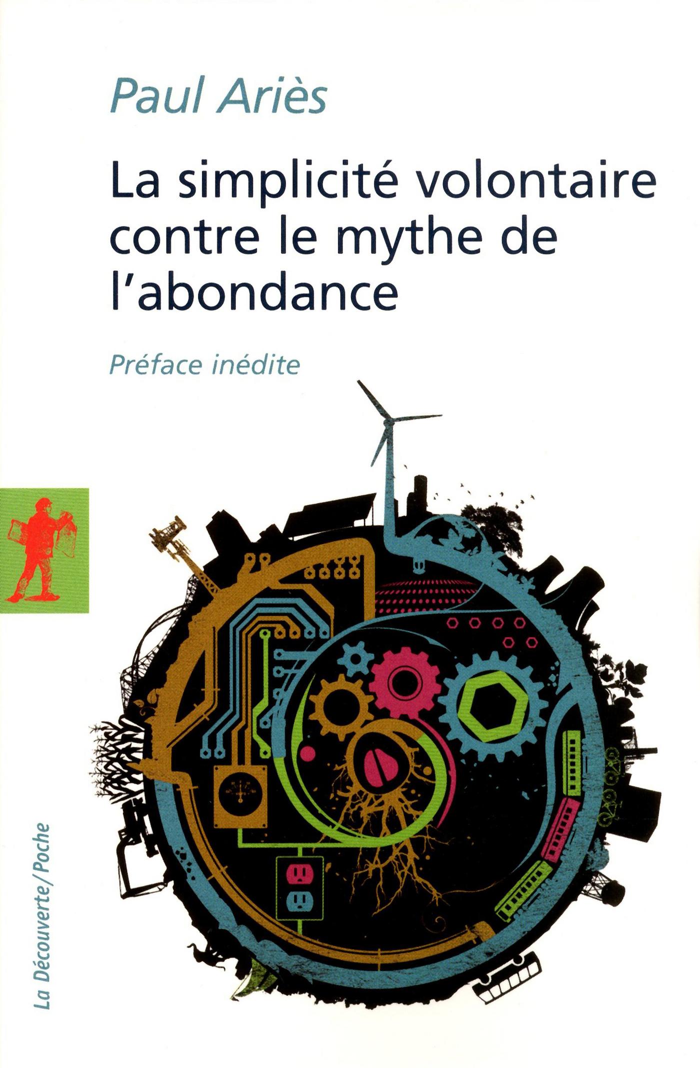 La simplicité volontaire contre le mythe de l'abondance (ebook)