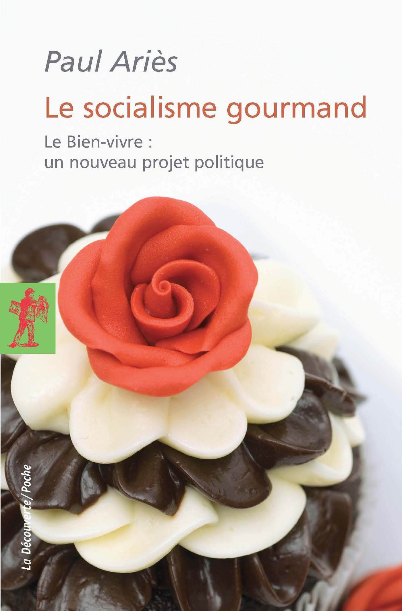 Le socialisme gourmand (ebook)
