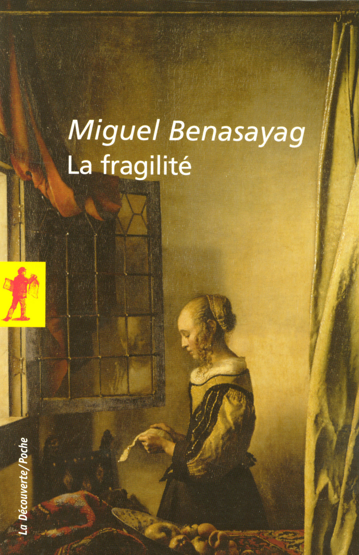 La fragilité (ebook)