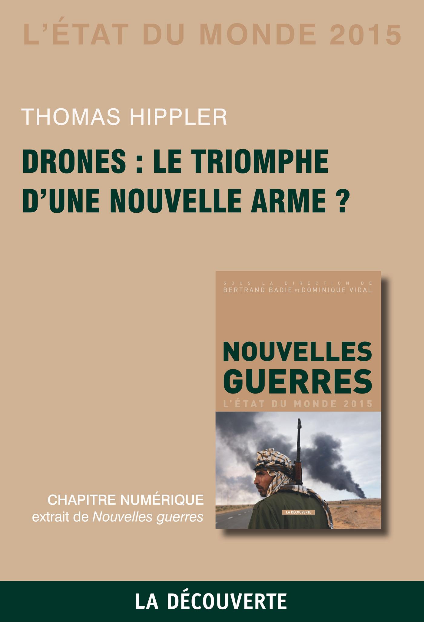 Chapitre État du monde 2015. Drones : le triomphe d'une nouvelle arme ?