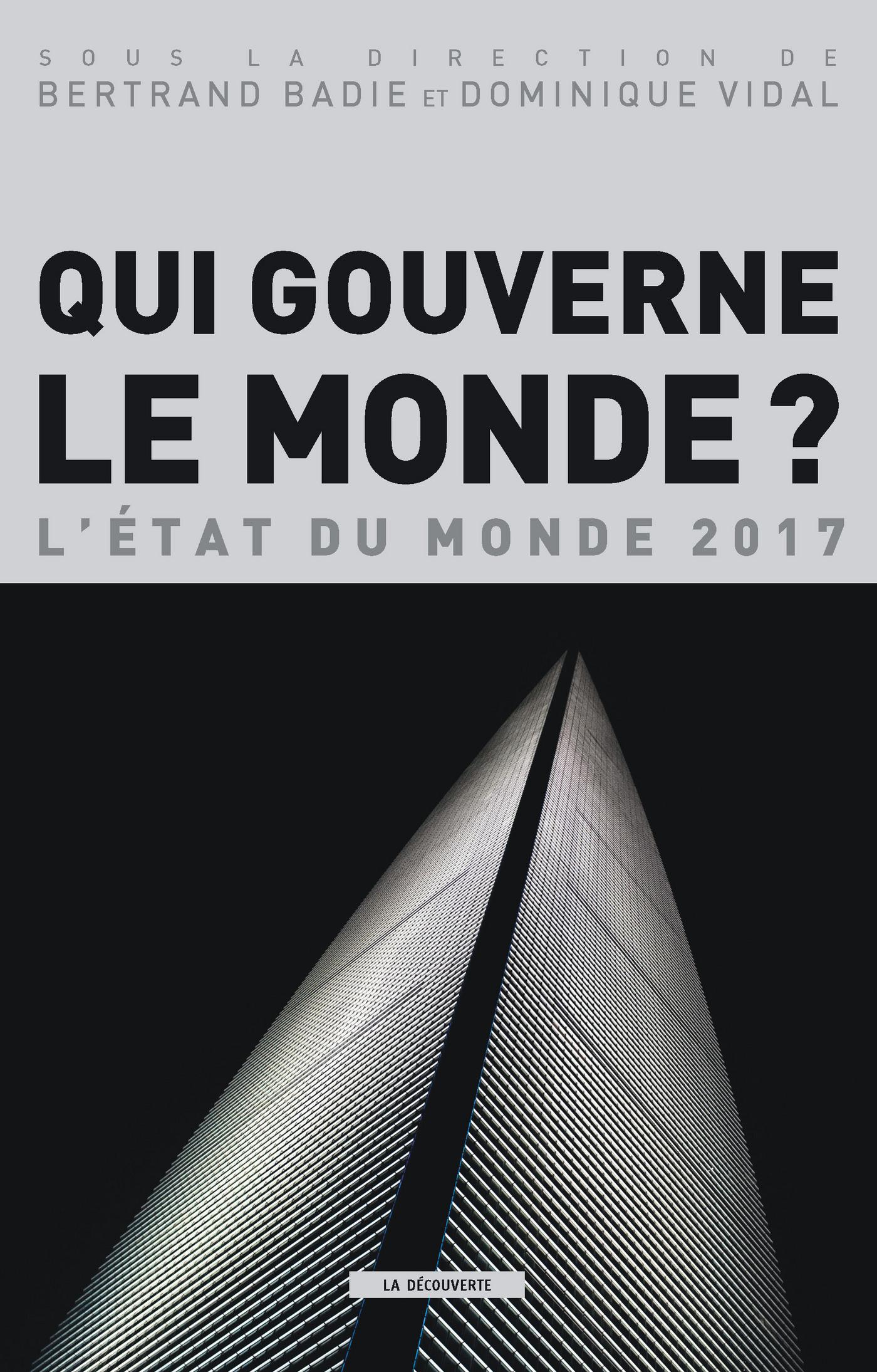 QUI GOUVERNE LE MONDE ? L'ETAT DU MONDE 2017