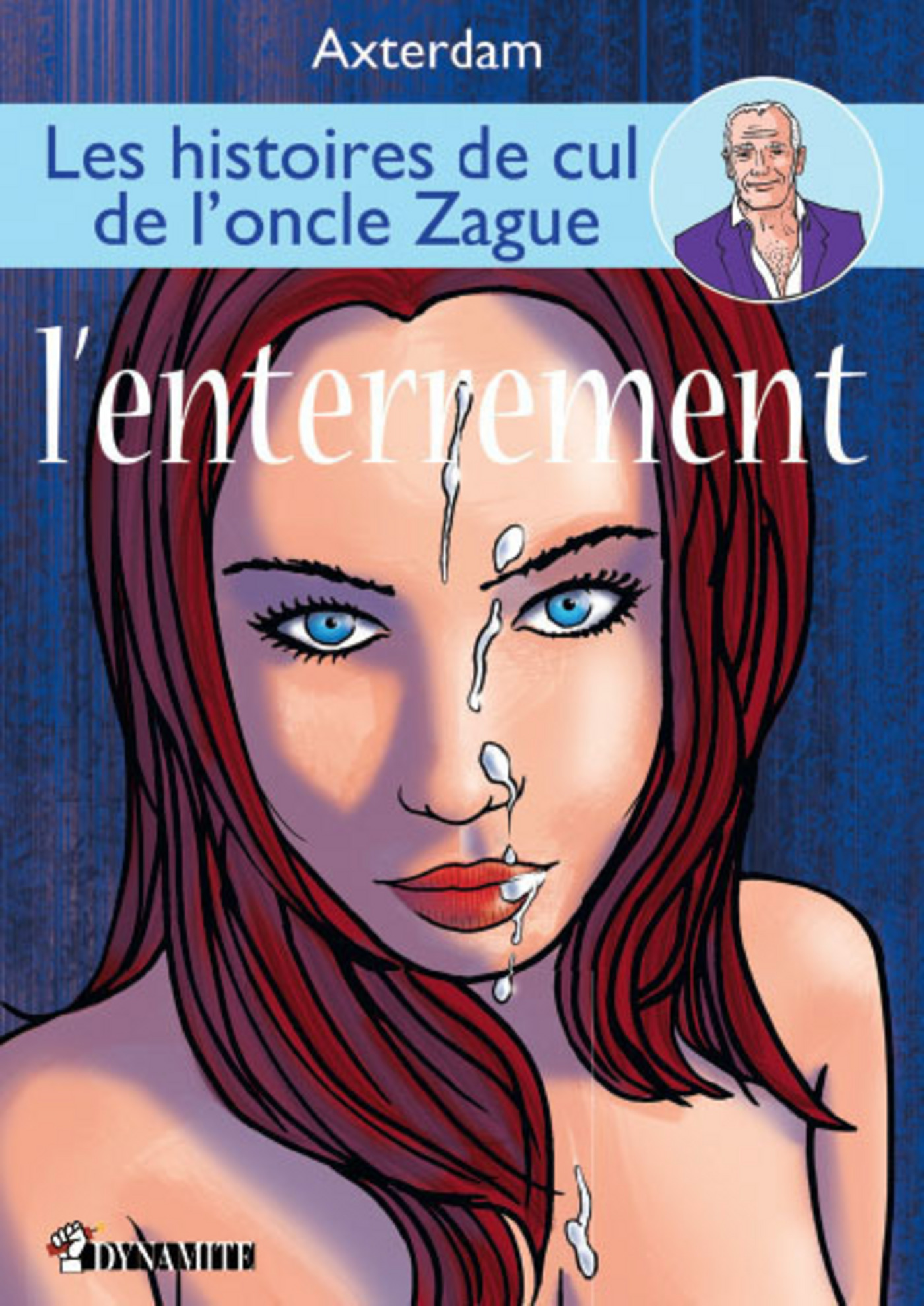 Les Histoires de l'oncle Zague - tome 3