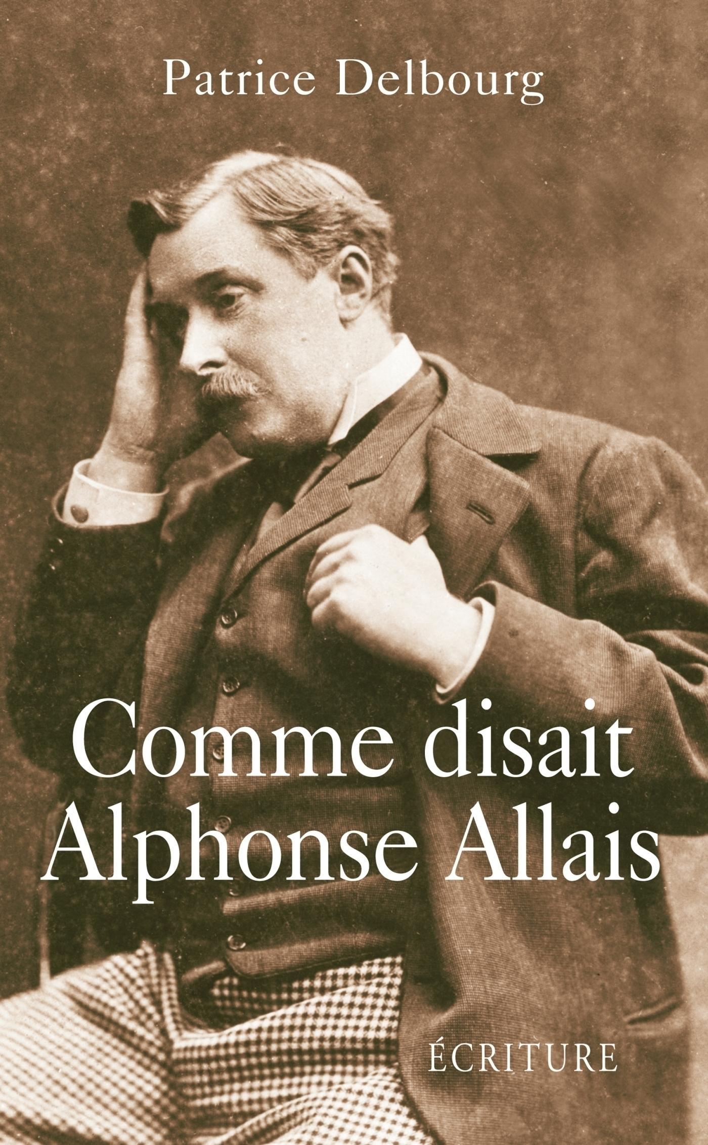 Comme disait Alphonse Allais