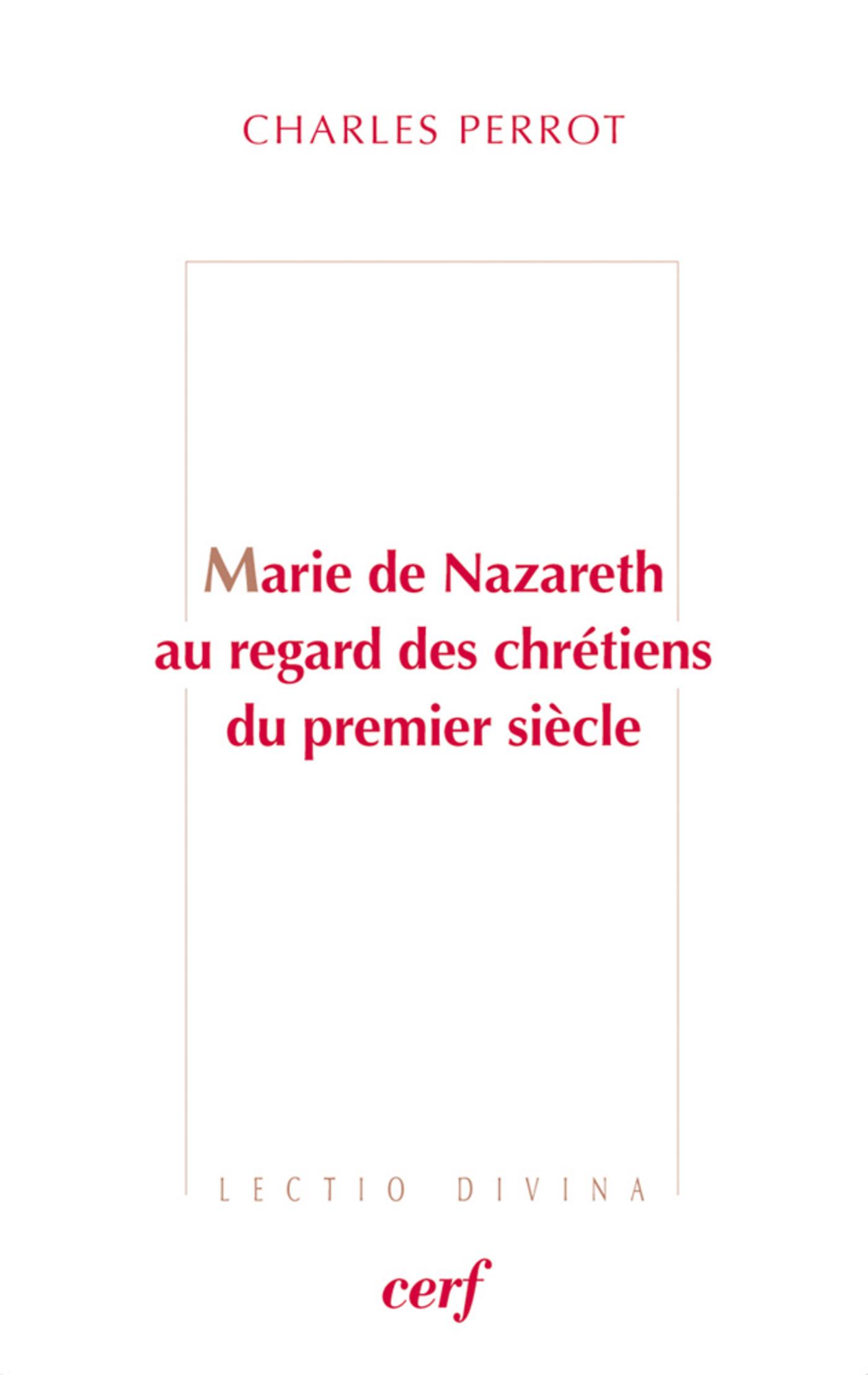 Marie de Nazareth au regard des chrétiens du premier siècle