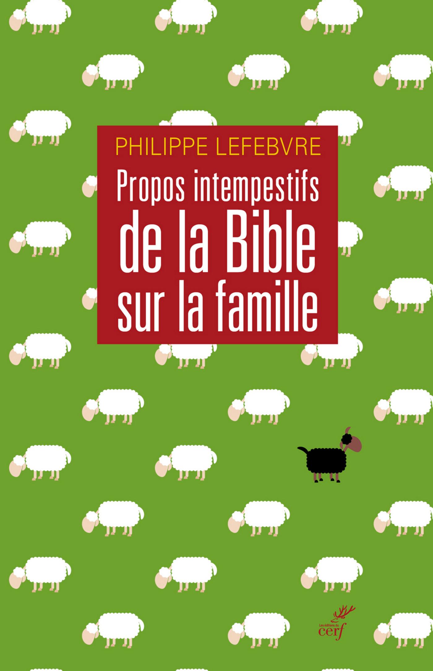 Propos intempestifs de la Bible sur la famille
