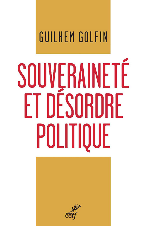 SOUVERAINETE ET DESORDRE POLITIQUE