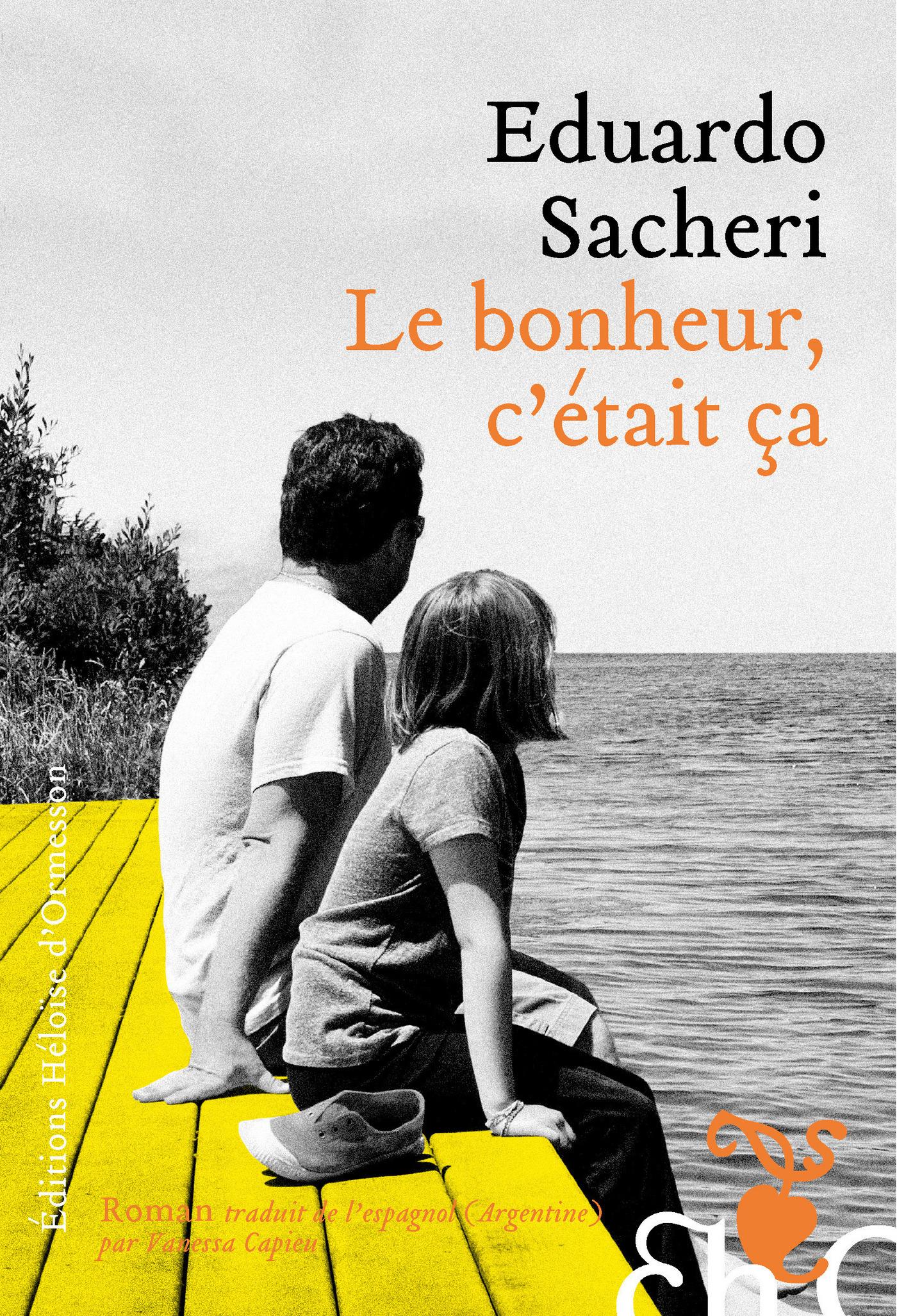 Le Bonheur, c'était ça (ebook)