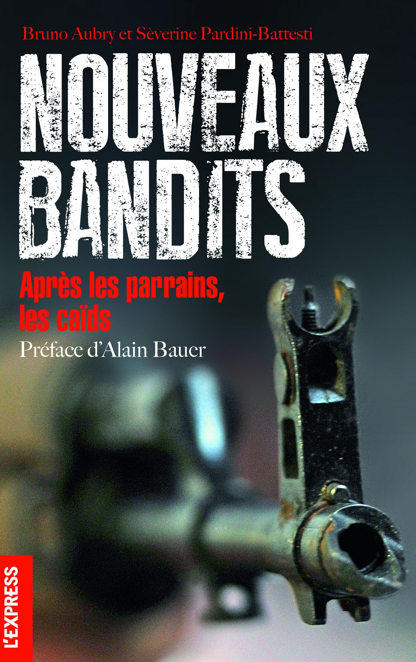Nouveaux bandits - après les parrains, les caïds (ebook)