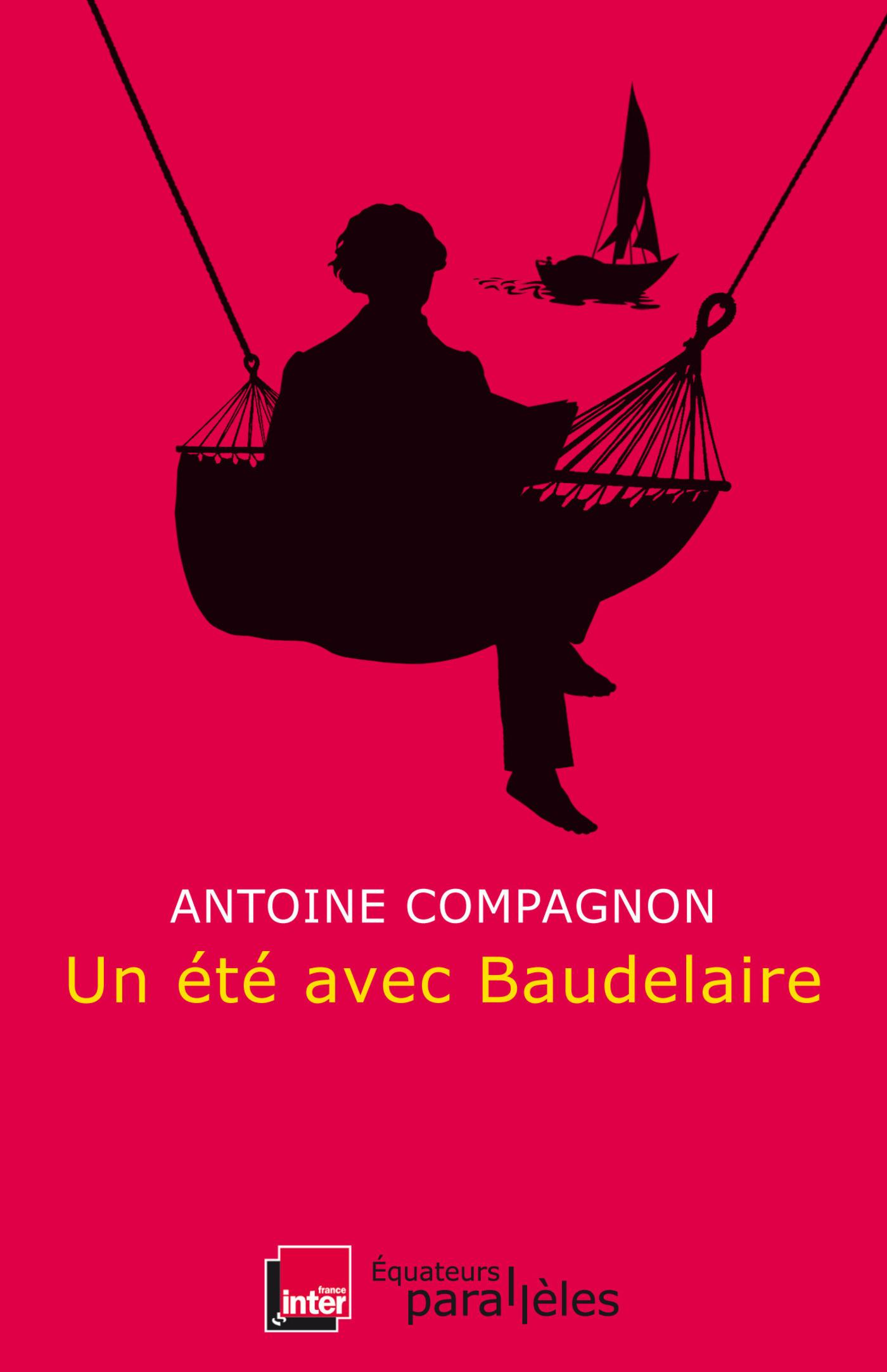 Un ?t? avec Baudelaire