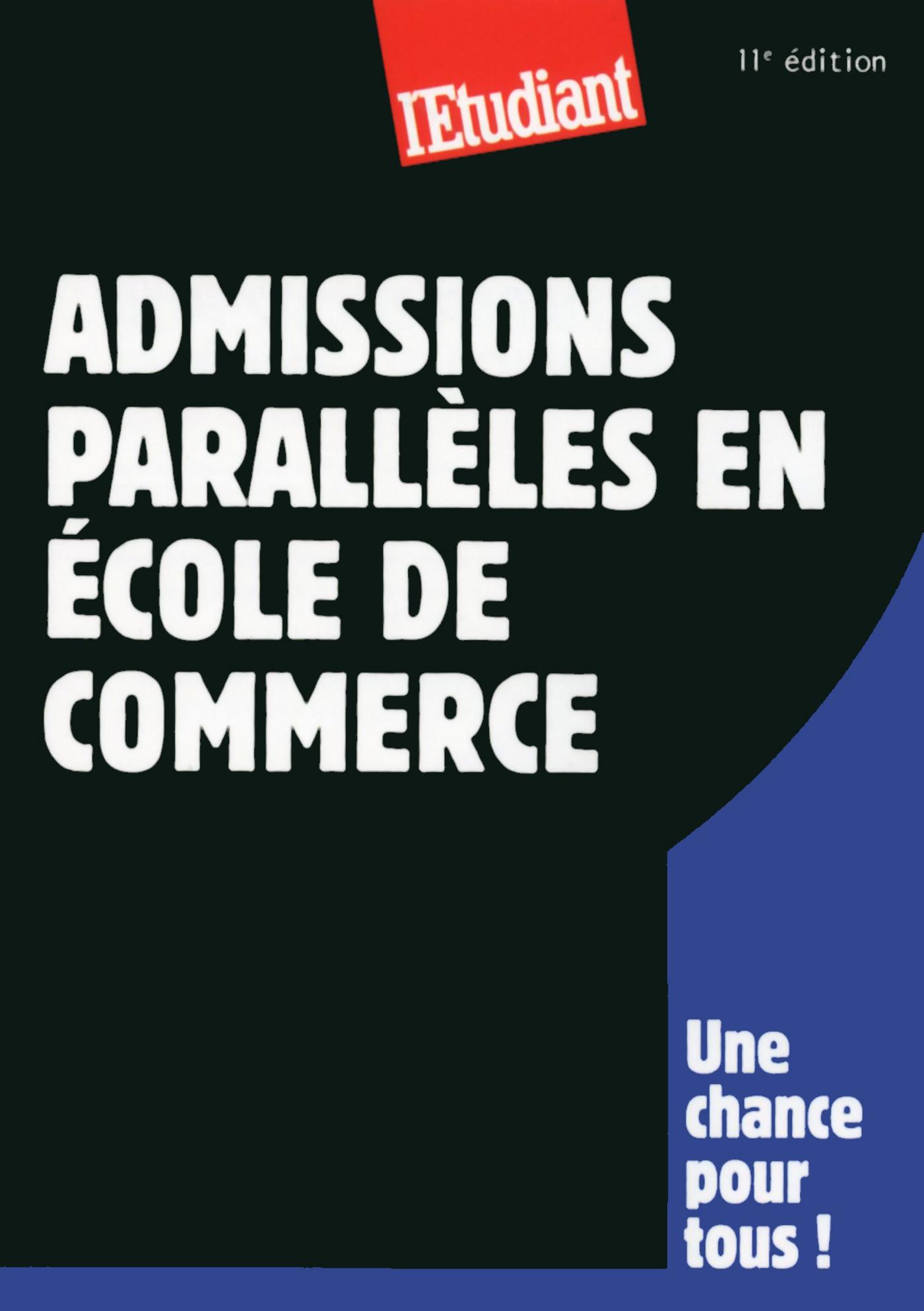 Admissions parallèles en école de commerce 11ED (ebook)
