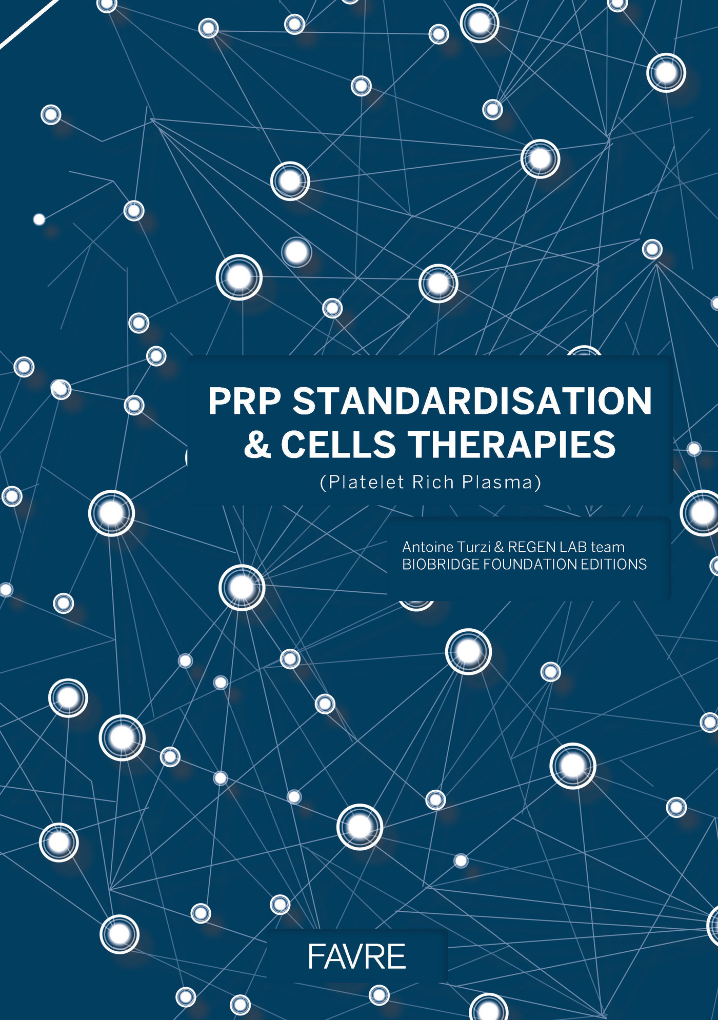 PRP standardisation & cells therapies